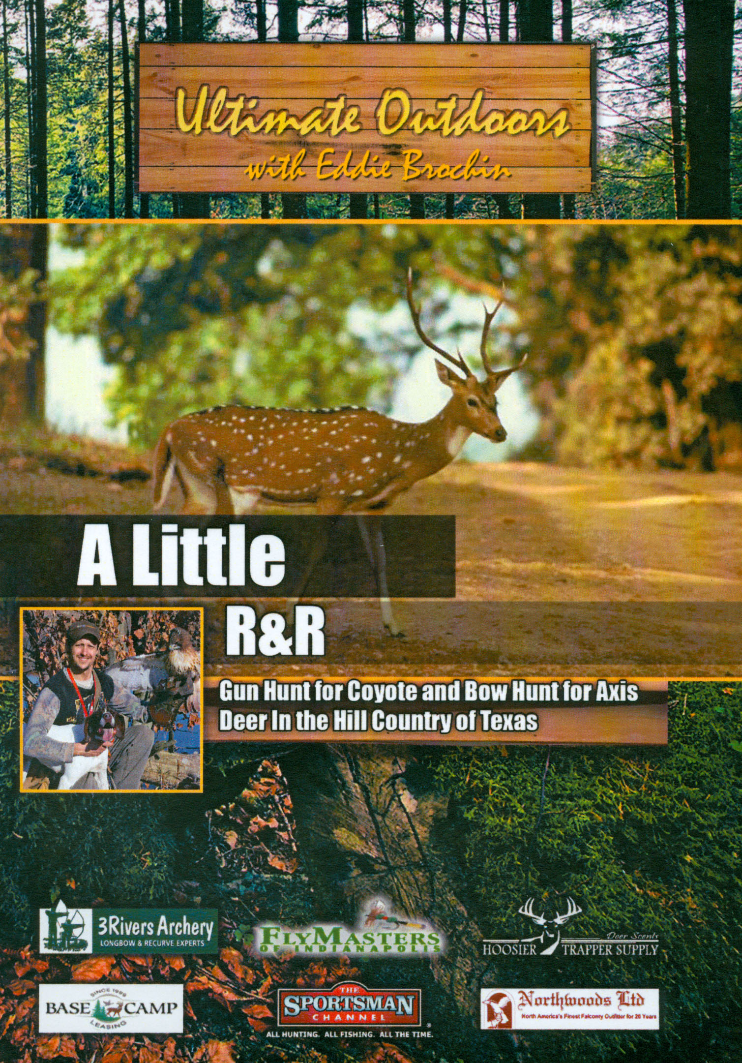 Ultimate Outdoors With Eddie Brochin: A Little R&R