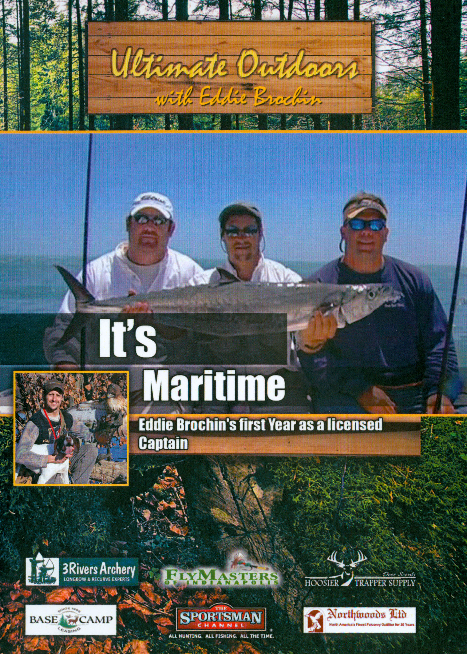 Ultimate Outdoors With Eddie Brochin: It's Maritime