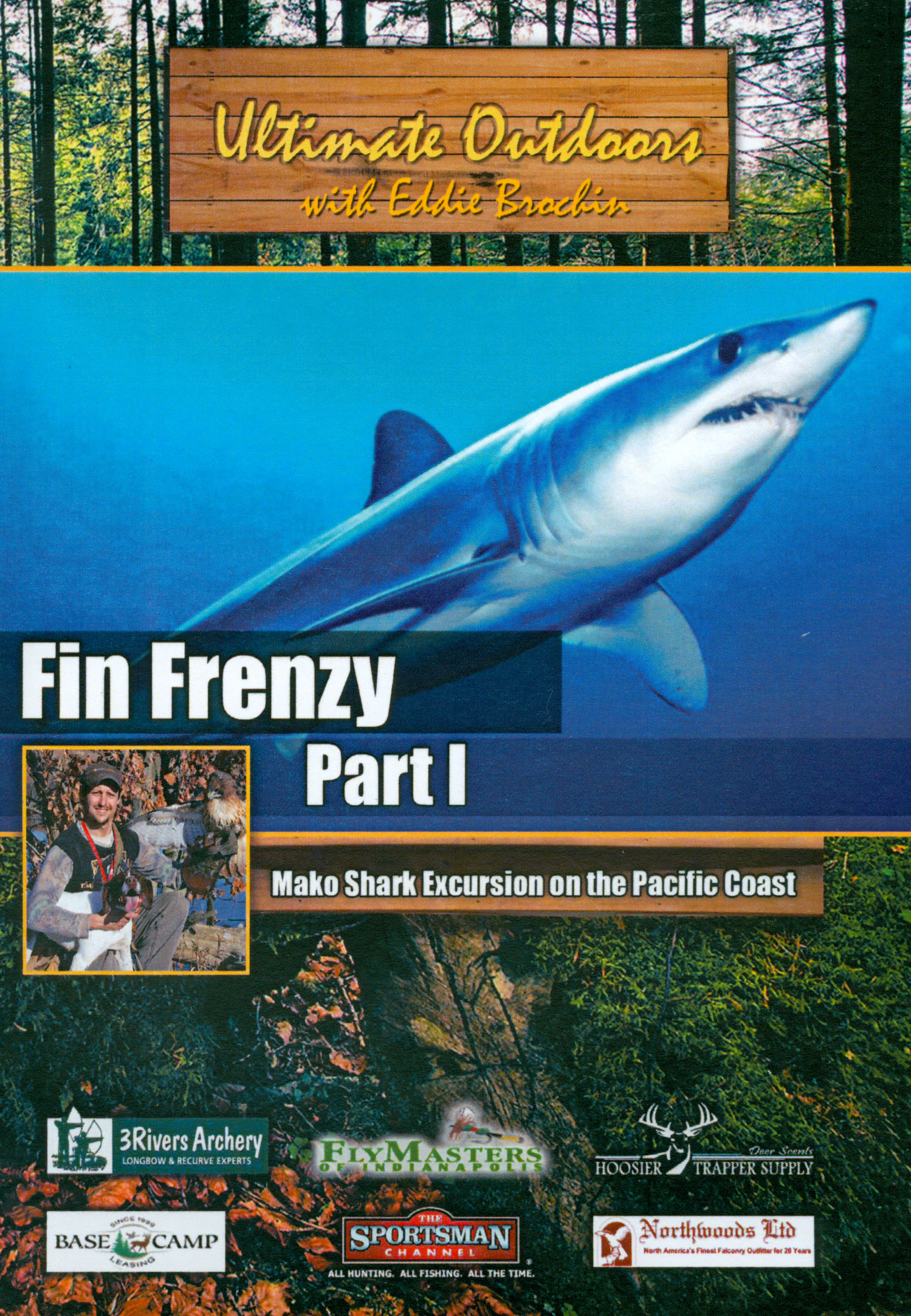 Ultimate Outdoors With Eddie Brochin: Fin Frenzy, Part I