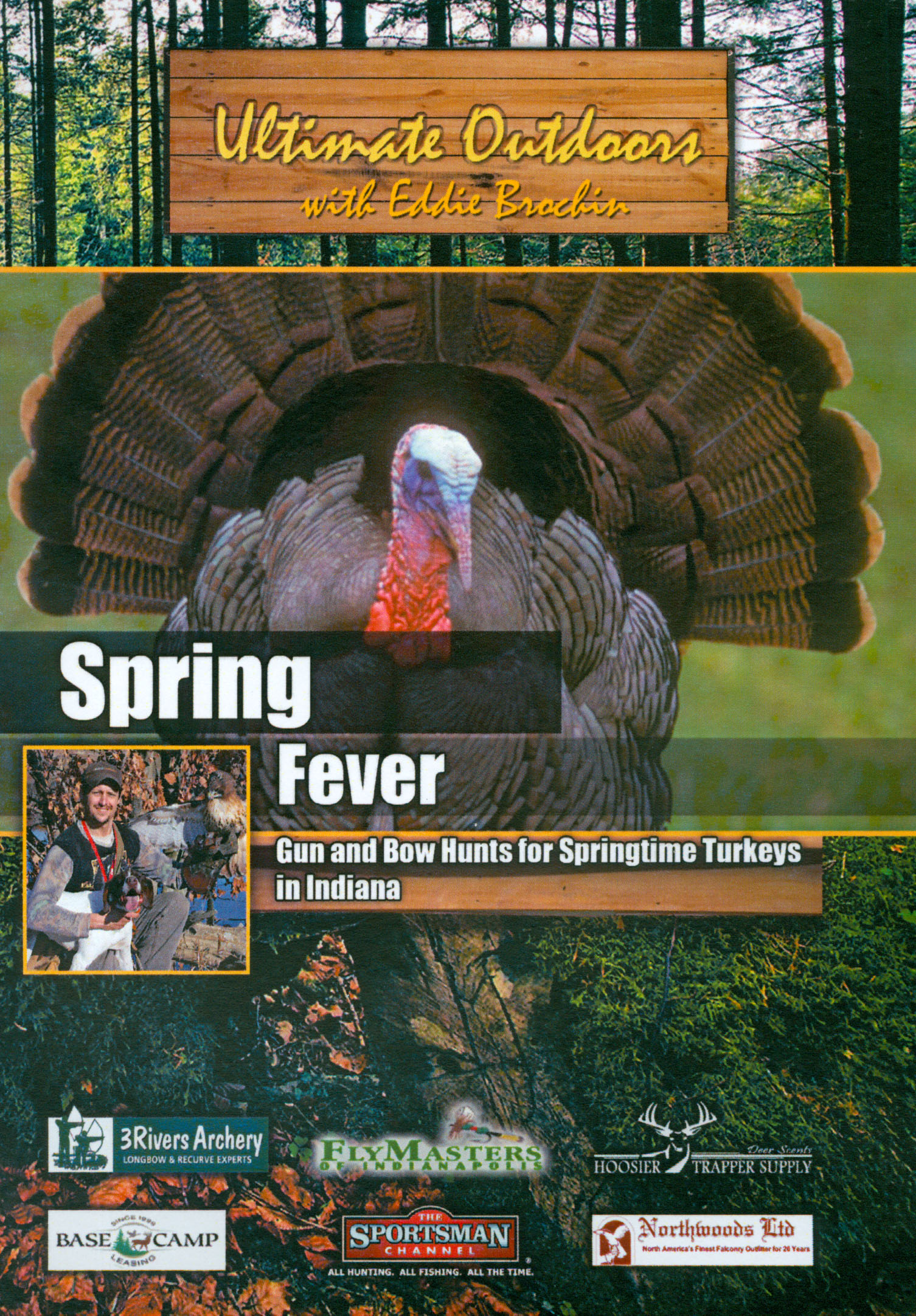 Ultimate Outdoors With Eddie Brochin: Spring Fever