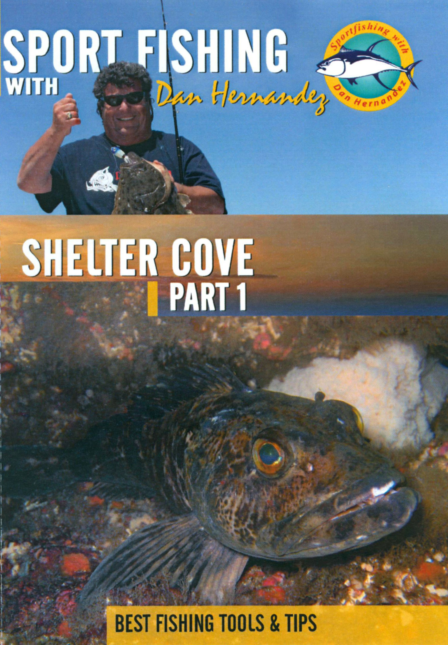 Sport Fishing With Dan Hernandez: Shelter Cove, Part 1