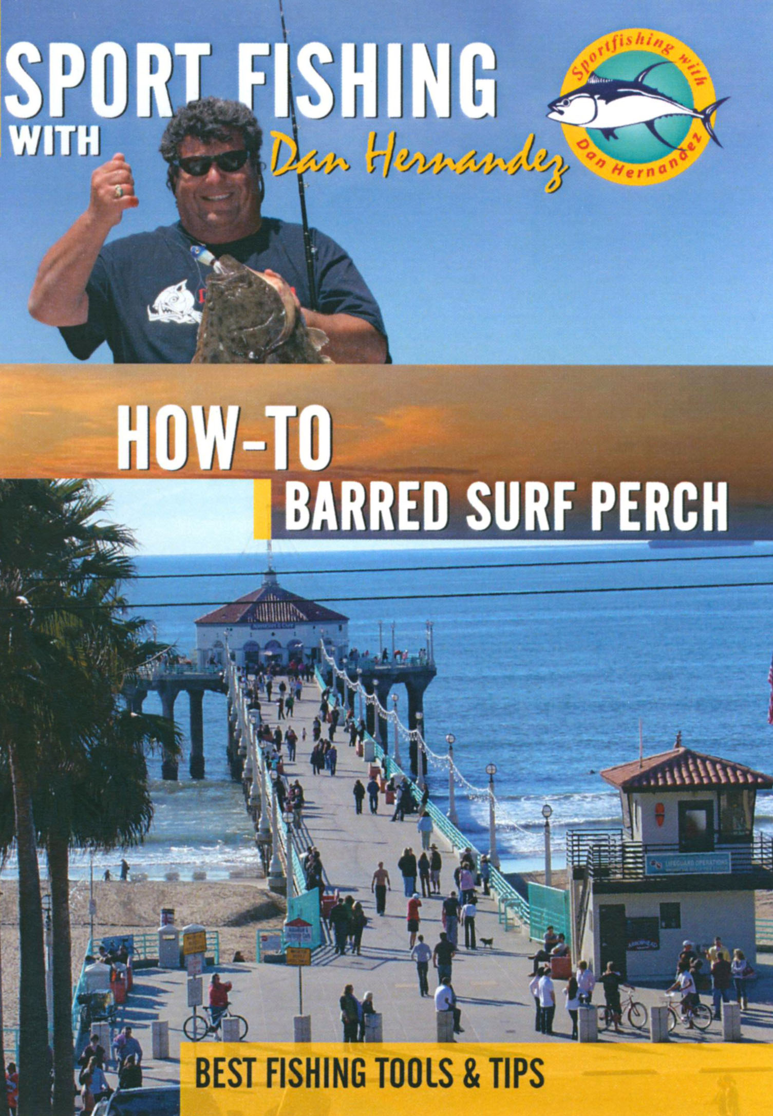 Sport Fishing With Dan Hernandez: How-To Barred Surf Perch