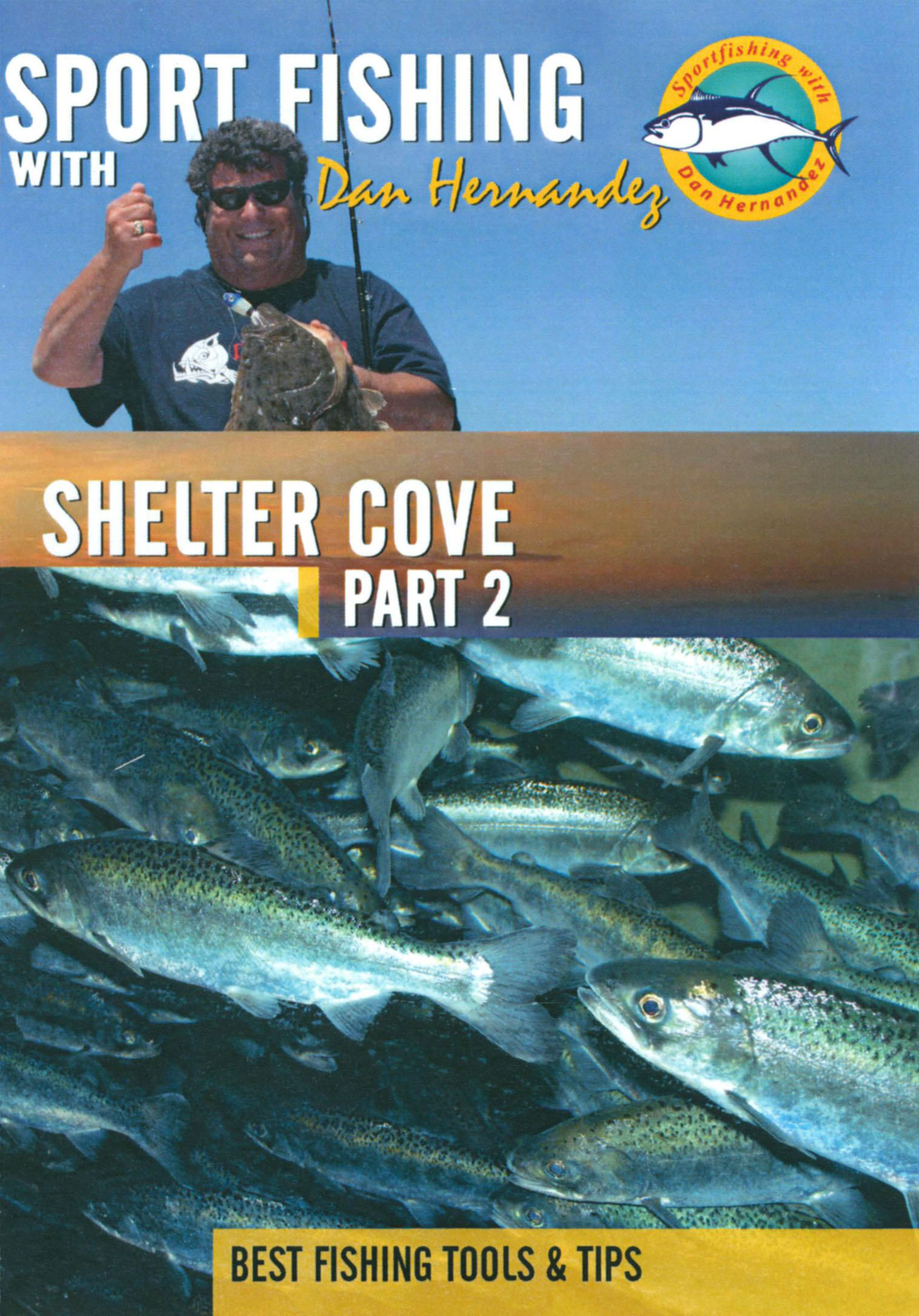 Sport Fishing With Dan Hernandez: Shelter Cove, Part 2