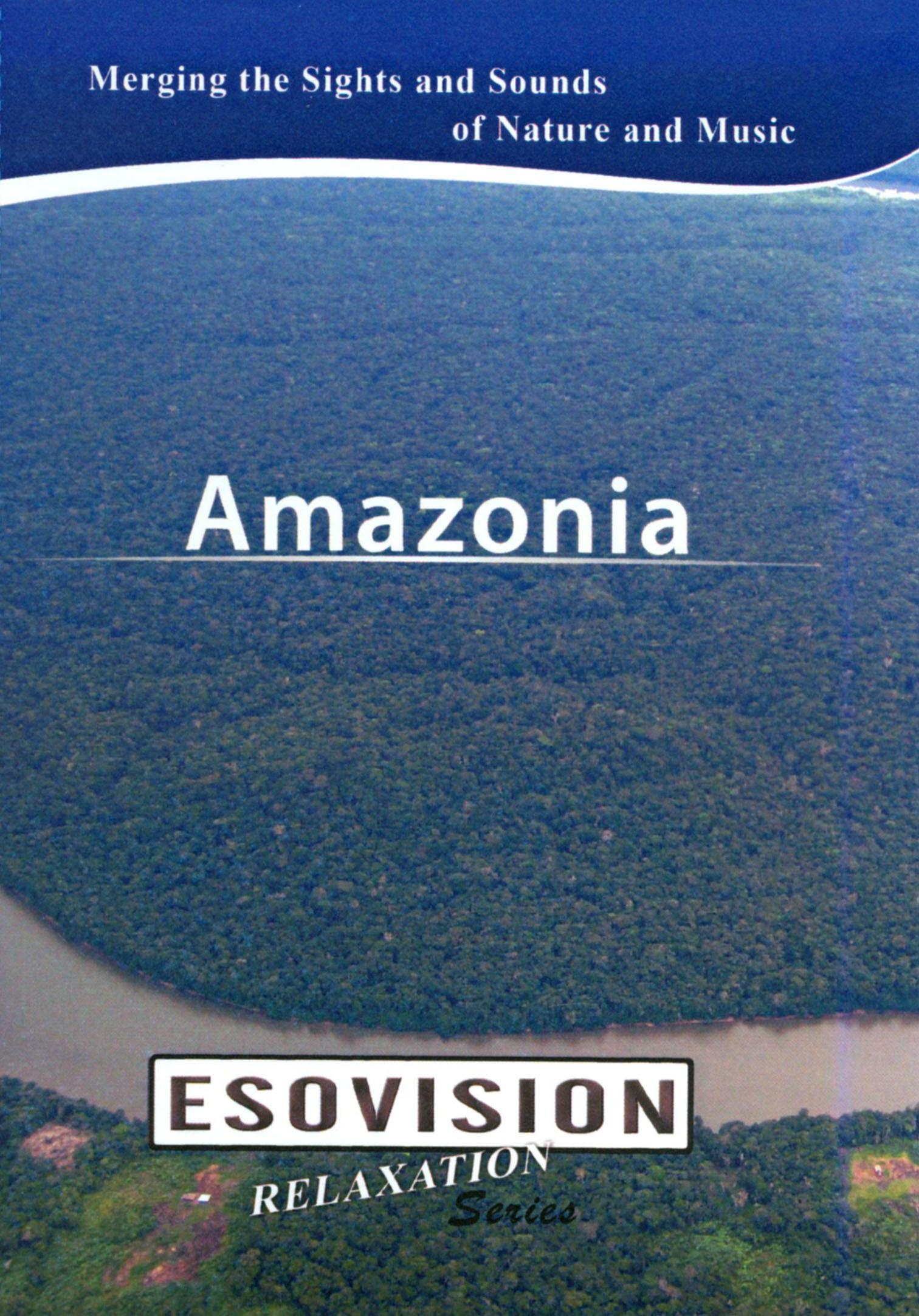 Esovision Relaxation: Amazonia