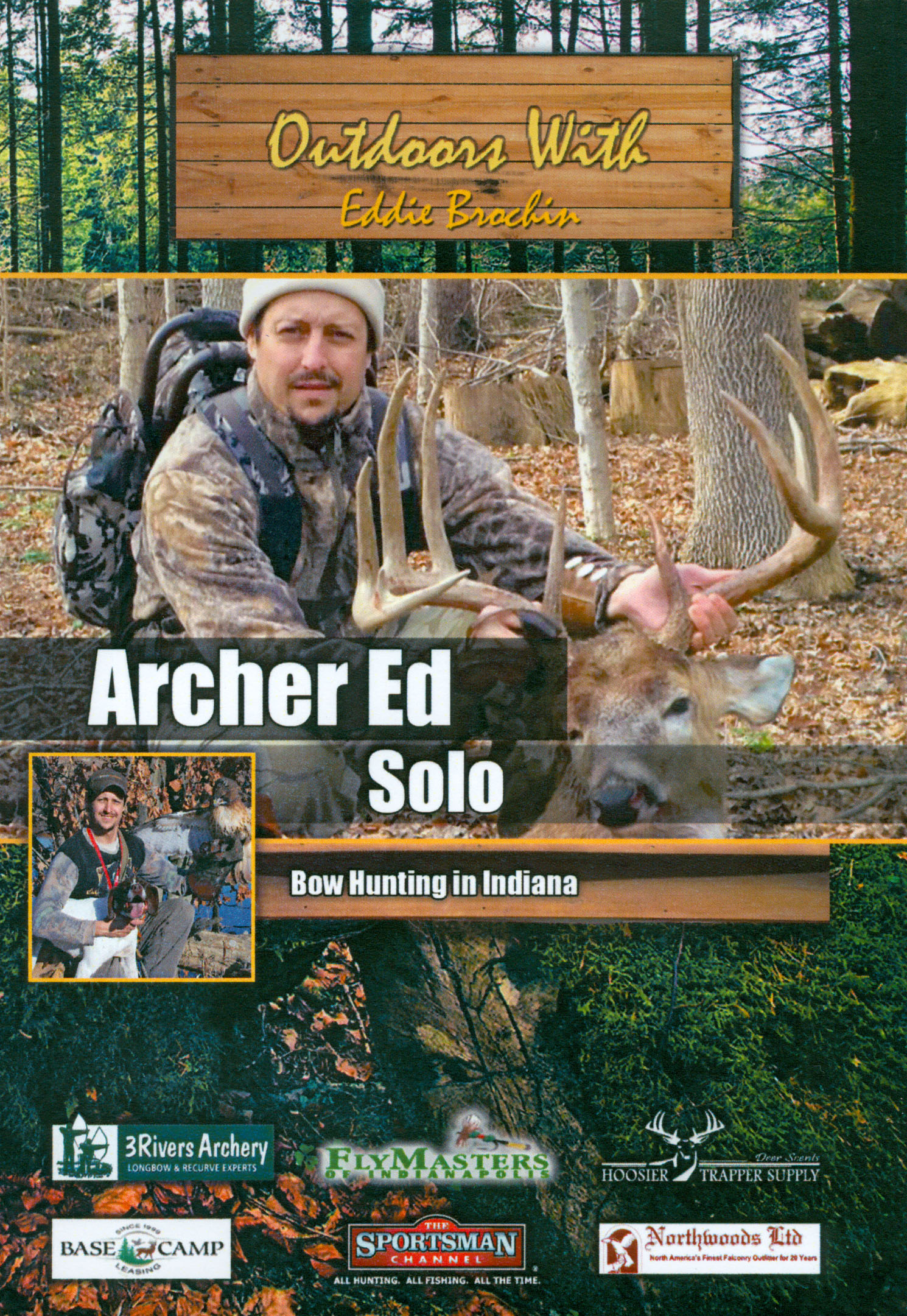 Outdoors With Eddie Brochin: Archer Ed Solo