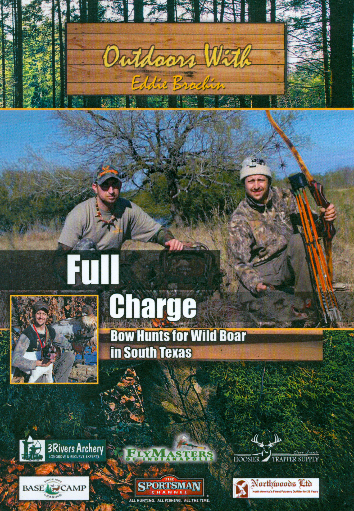 Outdoors With Eddie Brochin: Full Charge