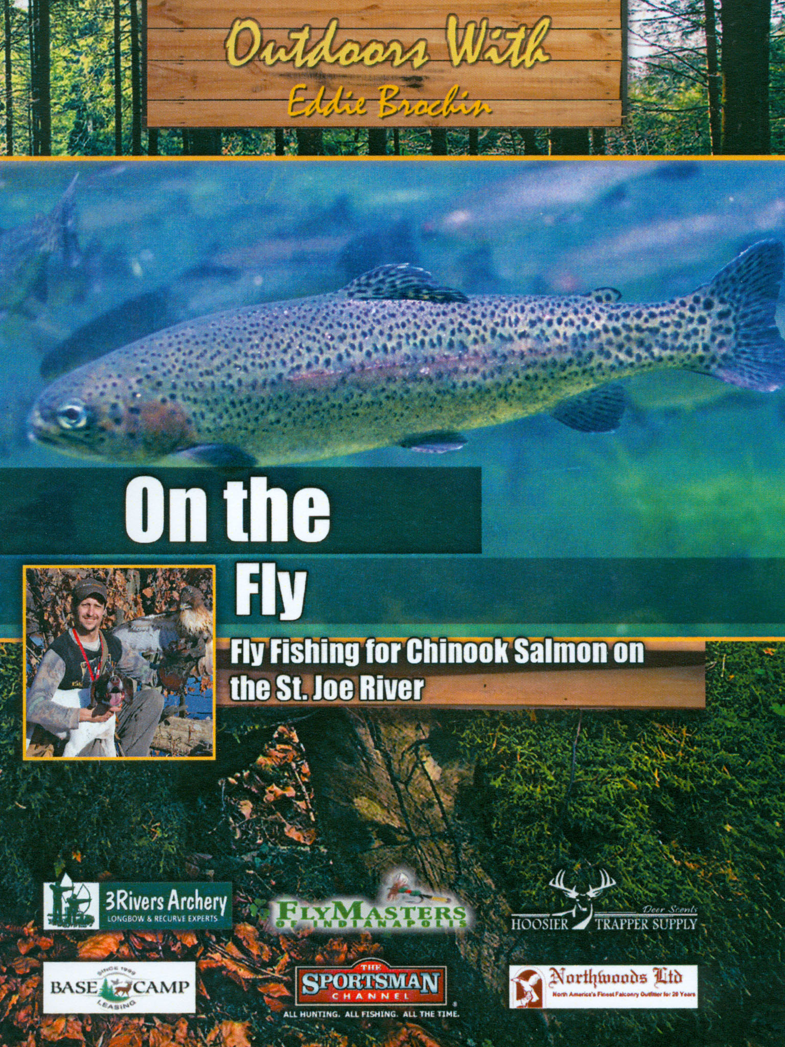 Outdoors With Eddie Brochin: On The Fly