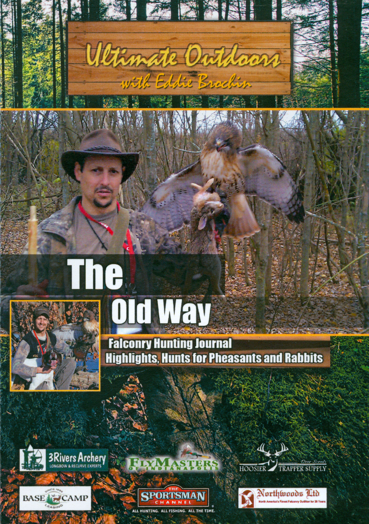 Outdoors With Eddie Brochin: The Old Way