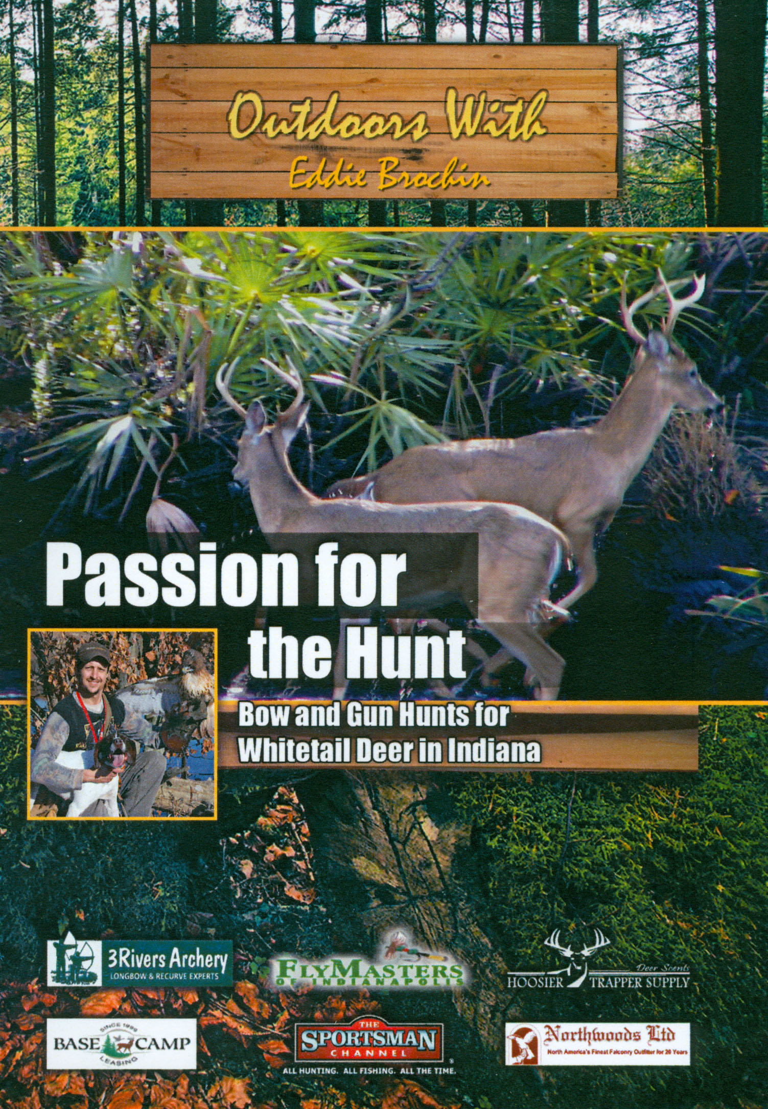Outdoors With Eddie Brochin: Passion For the Hunt