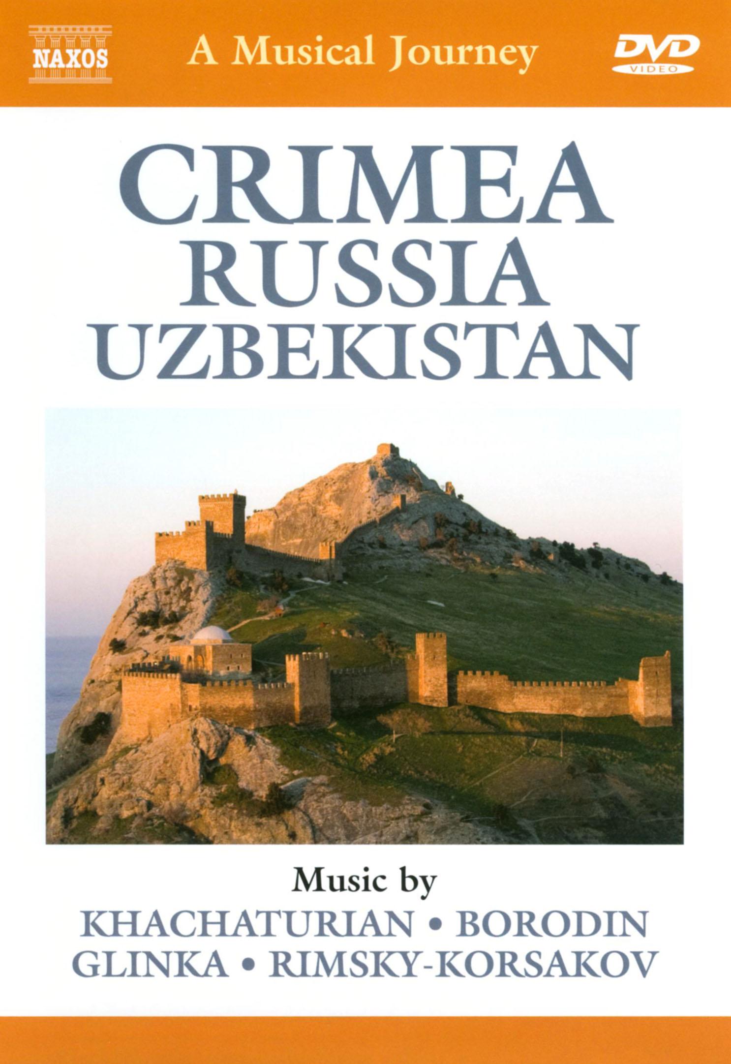 A Musical Journey: Crimea/Russia/Uzbekistan