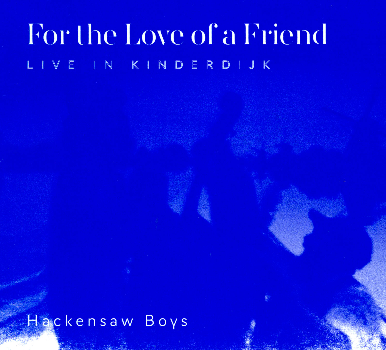 Hackensaw Boys: For the Love of a Friend - Documentary