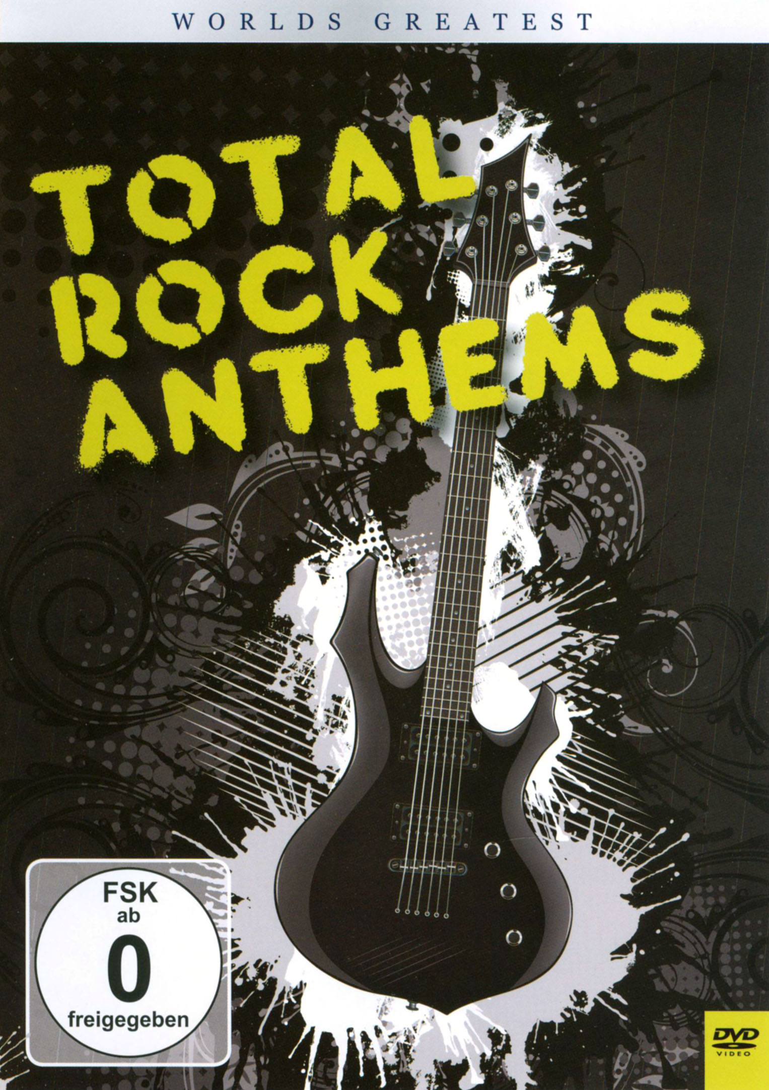 World's Greatest Total Rock Anthems