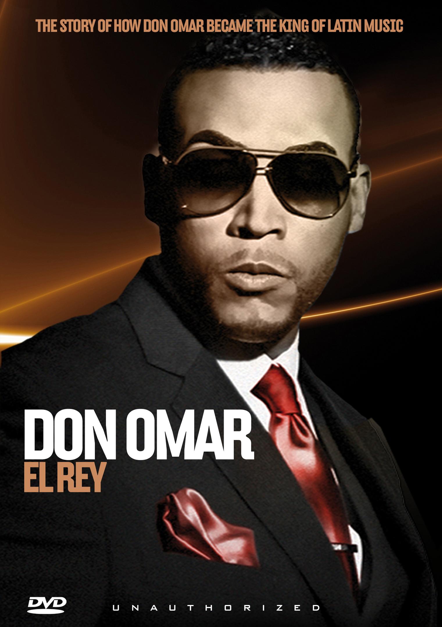Don Omar: El Rey - Unauthorized