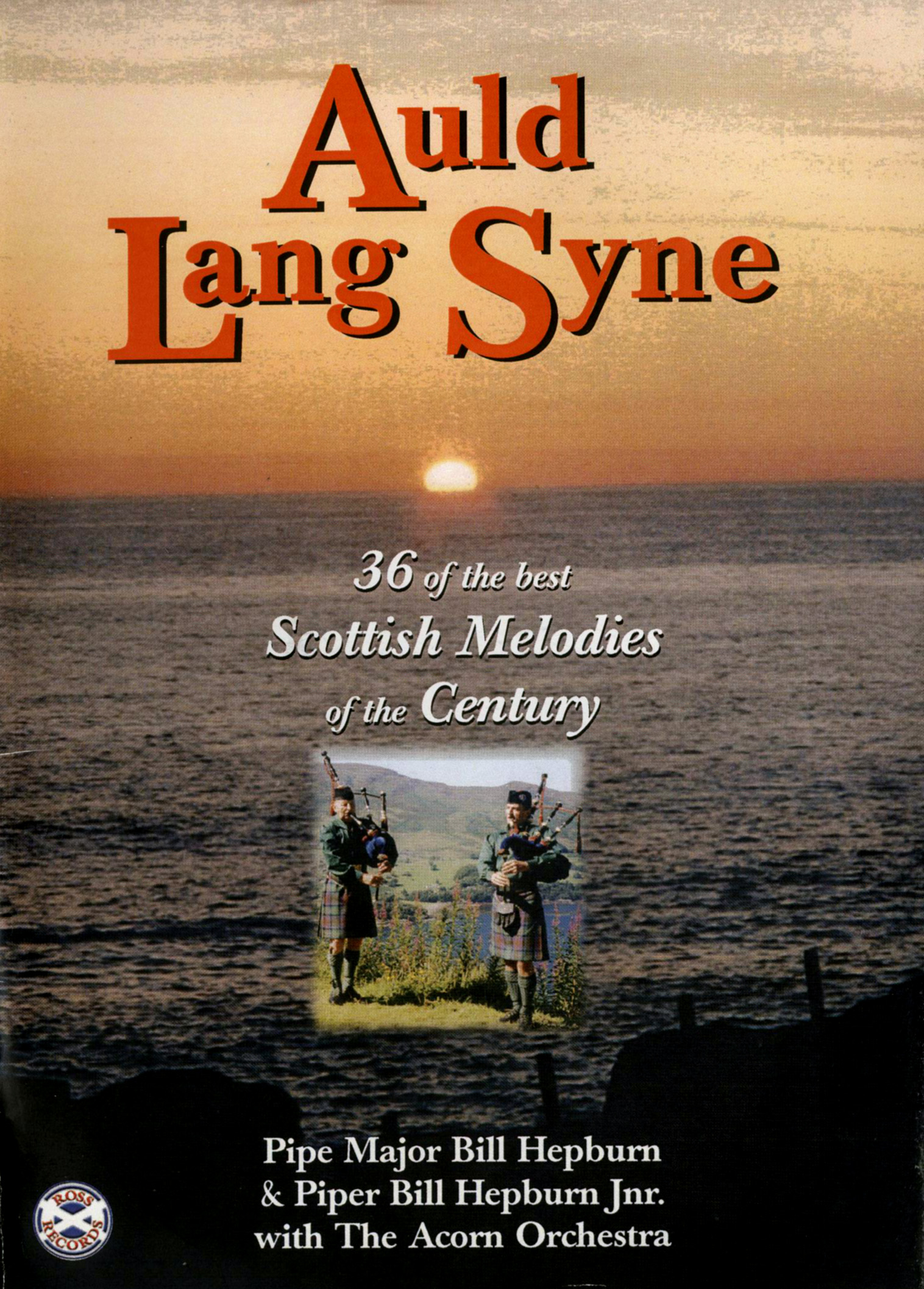Auld Lang Syne - 36 of the Best Scottish Melodies of the Century