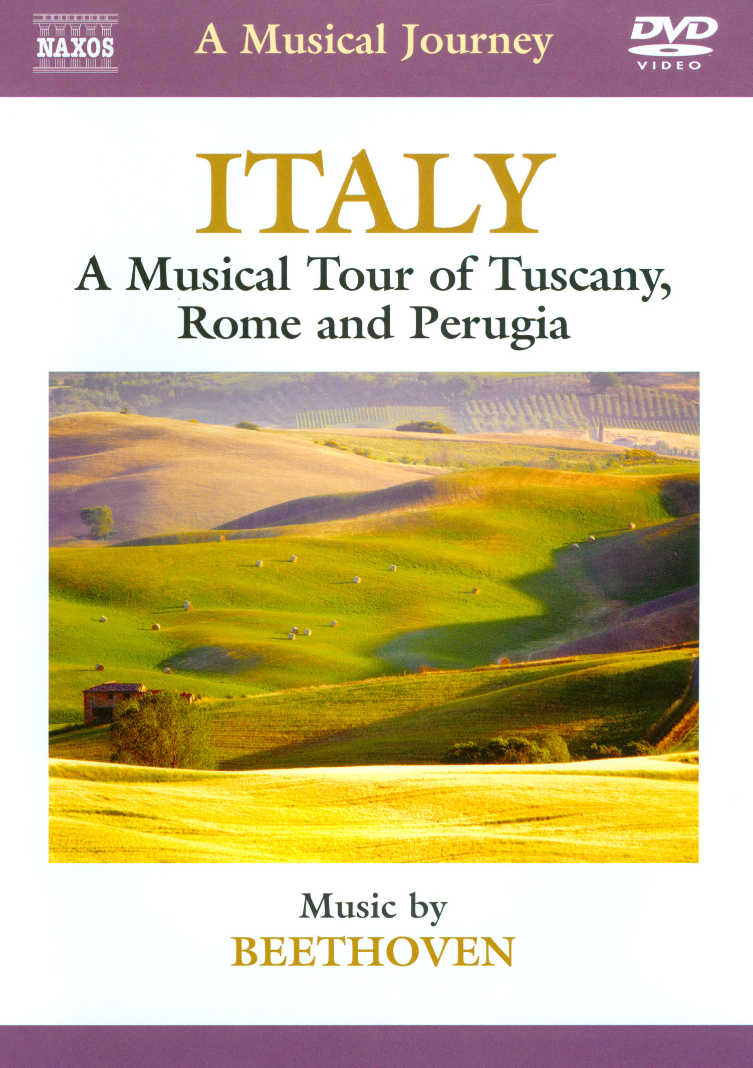 A Musical Journey: Italy - A Musical Tour of Tuscany, Rome and Perugia