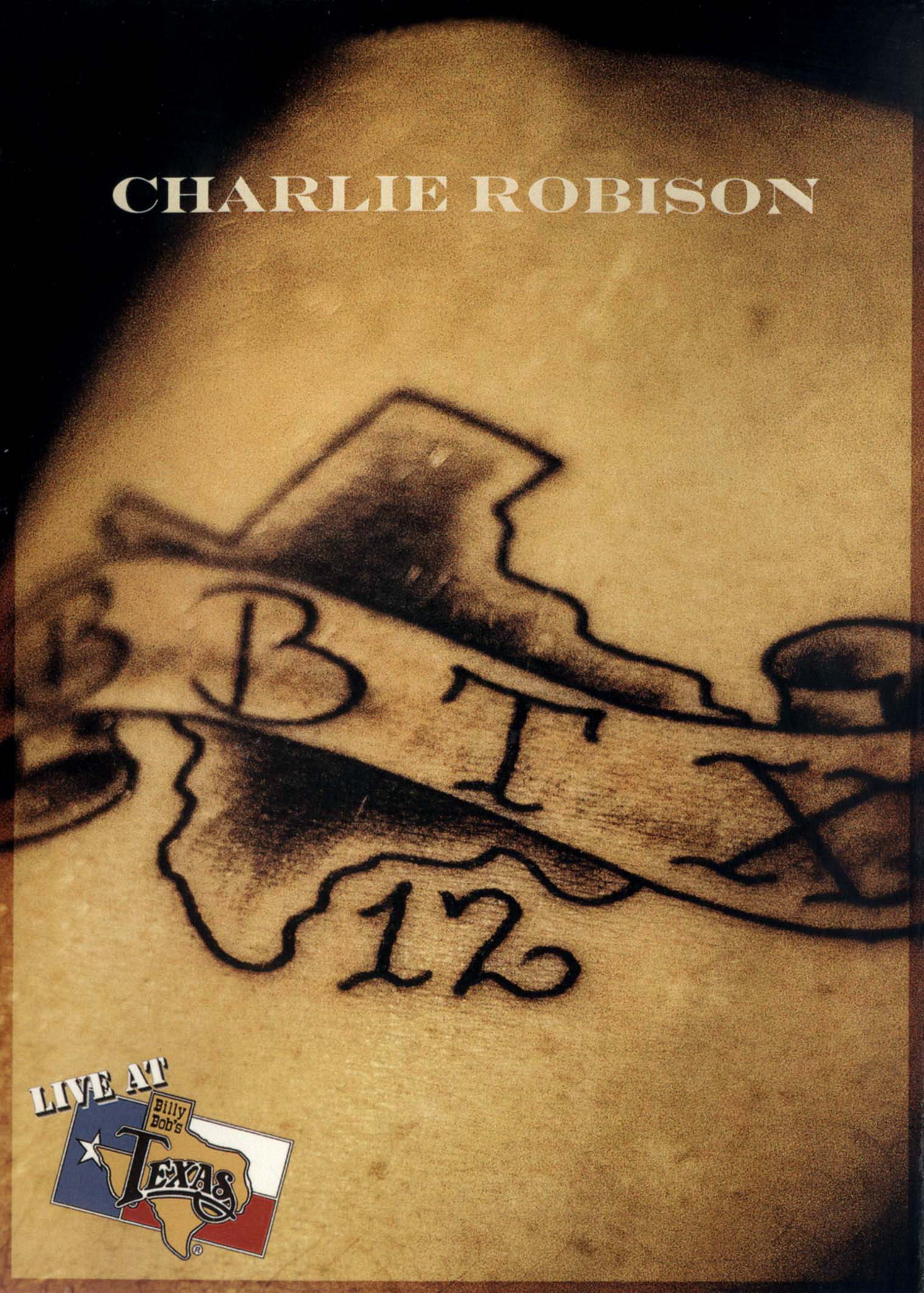 Charlie Robison: Live at Billy Bob's Texas