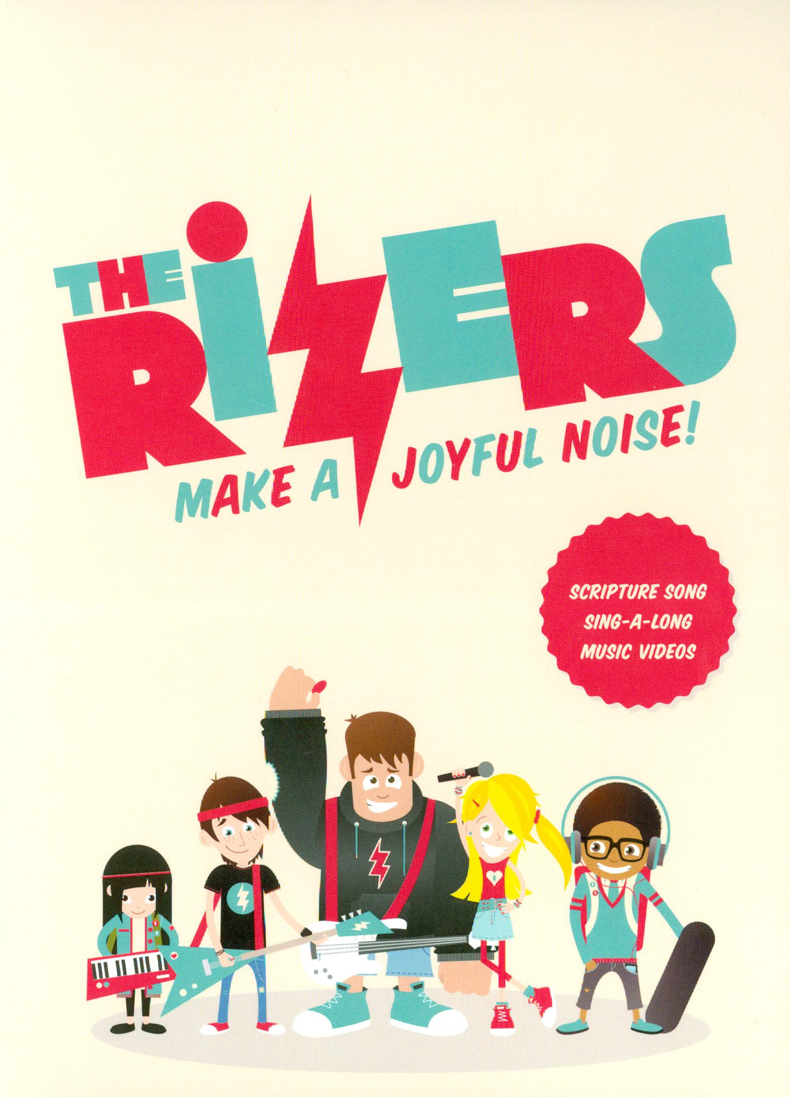 The Rizers: Make a Joyful Noise!