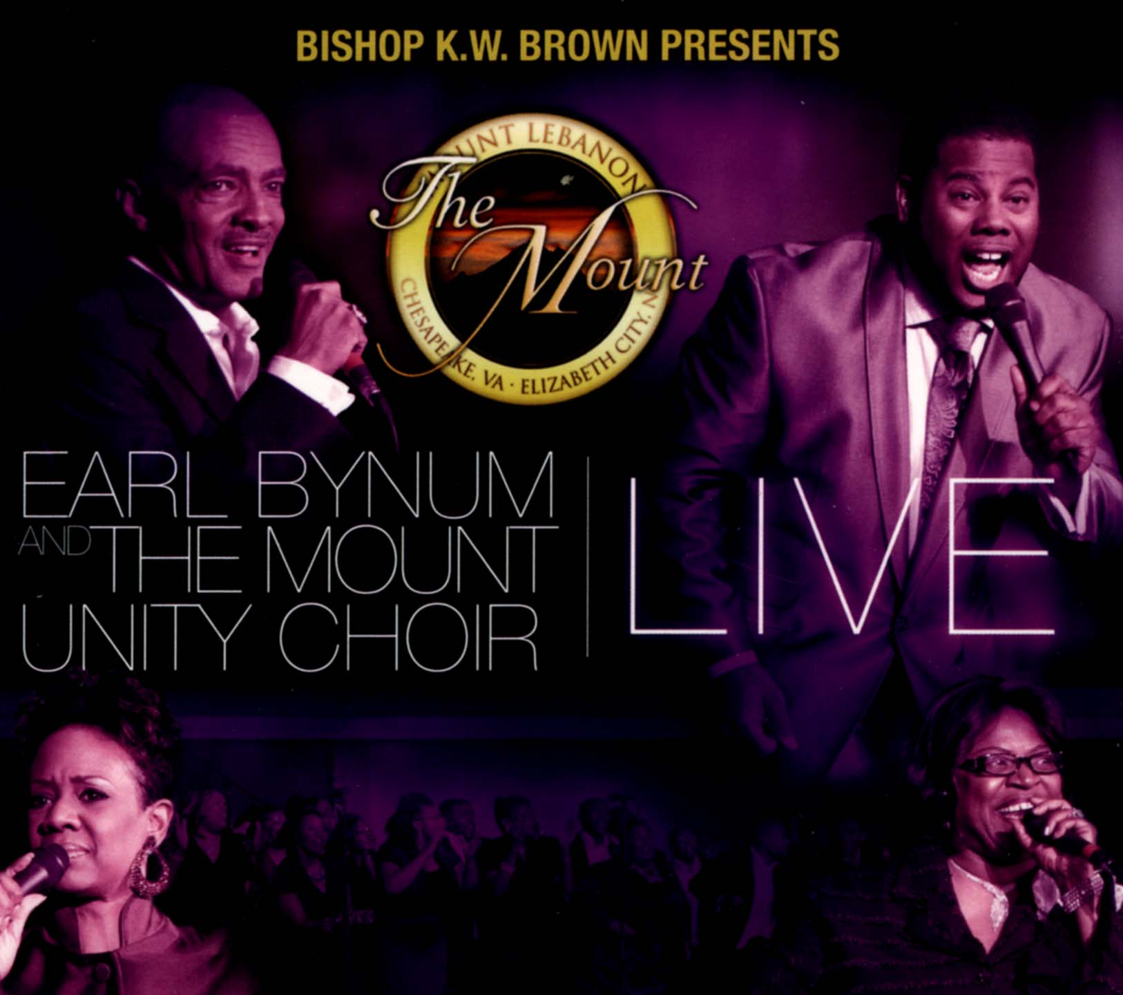 Earl Bynum and the Mount Unity Choir: Live