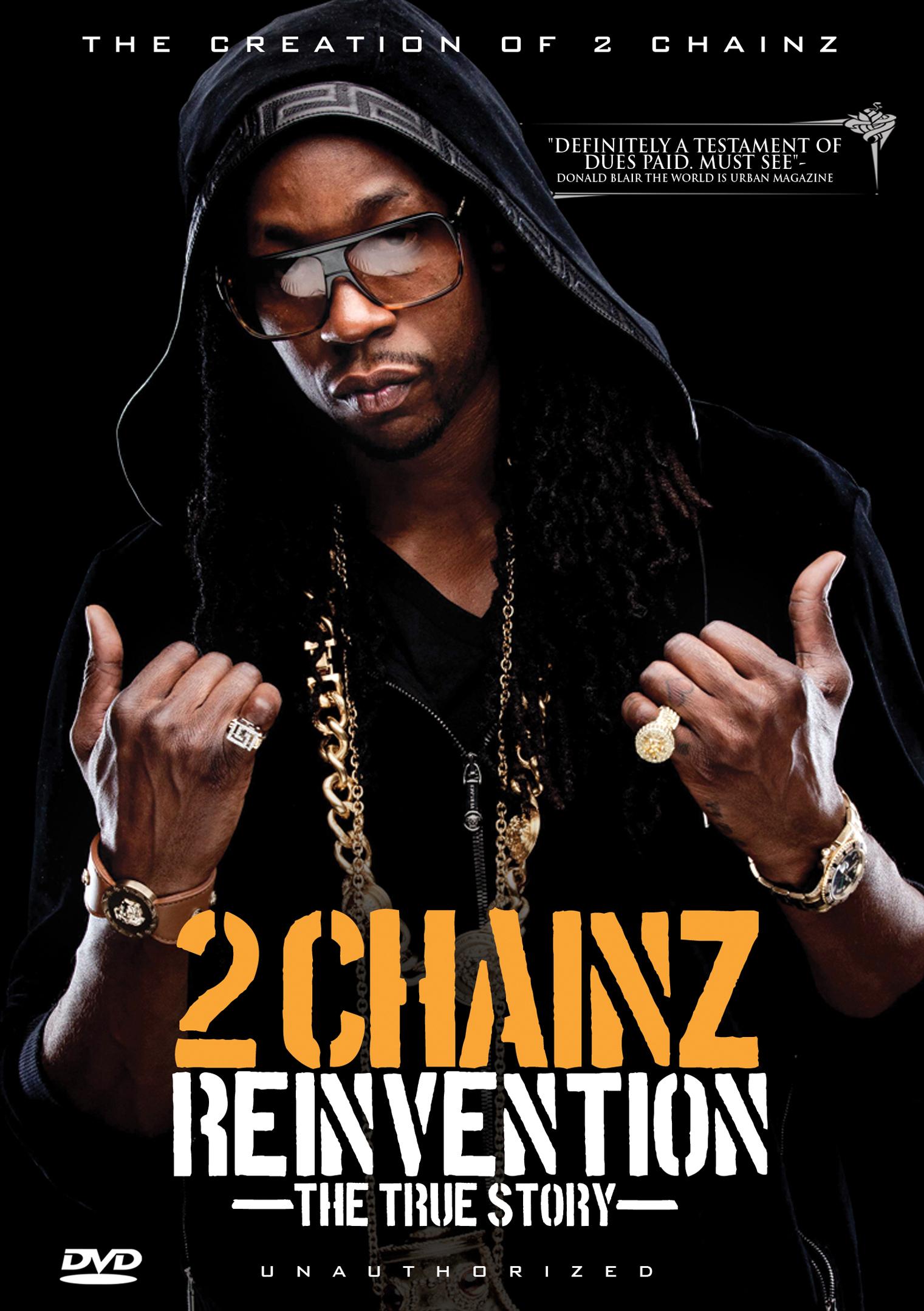 2 Chainz: Reinvention - The True Story