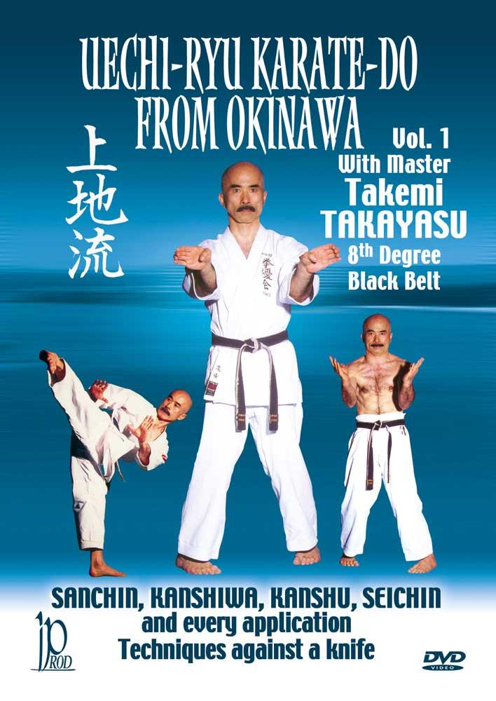 Takemi Takayasu: Uechi-Ryu Karate-Do from Okinawa, Vol. 1
