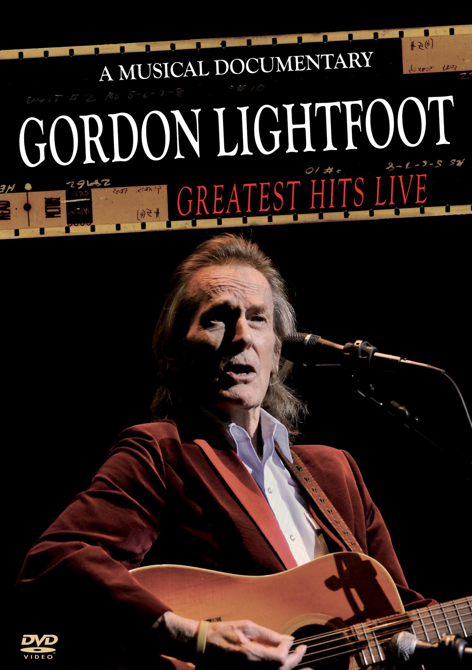 Gordon Lightfoot: Greatest Hits Live