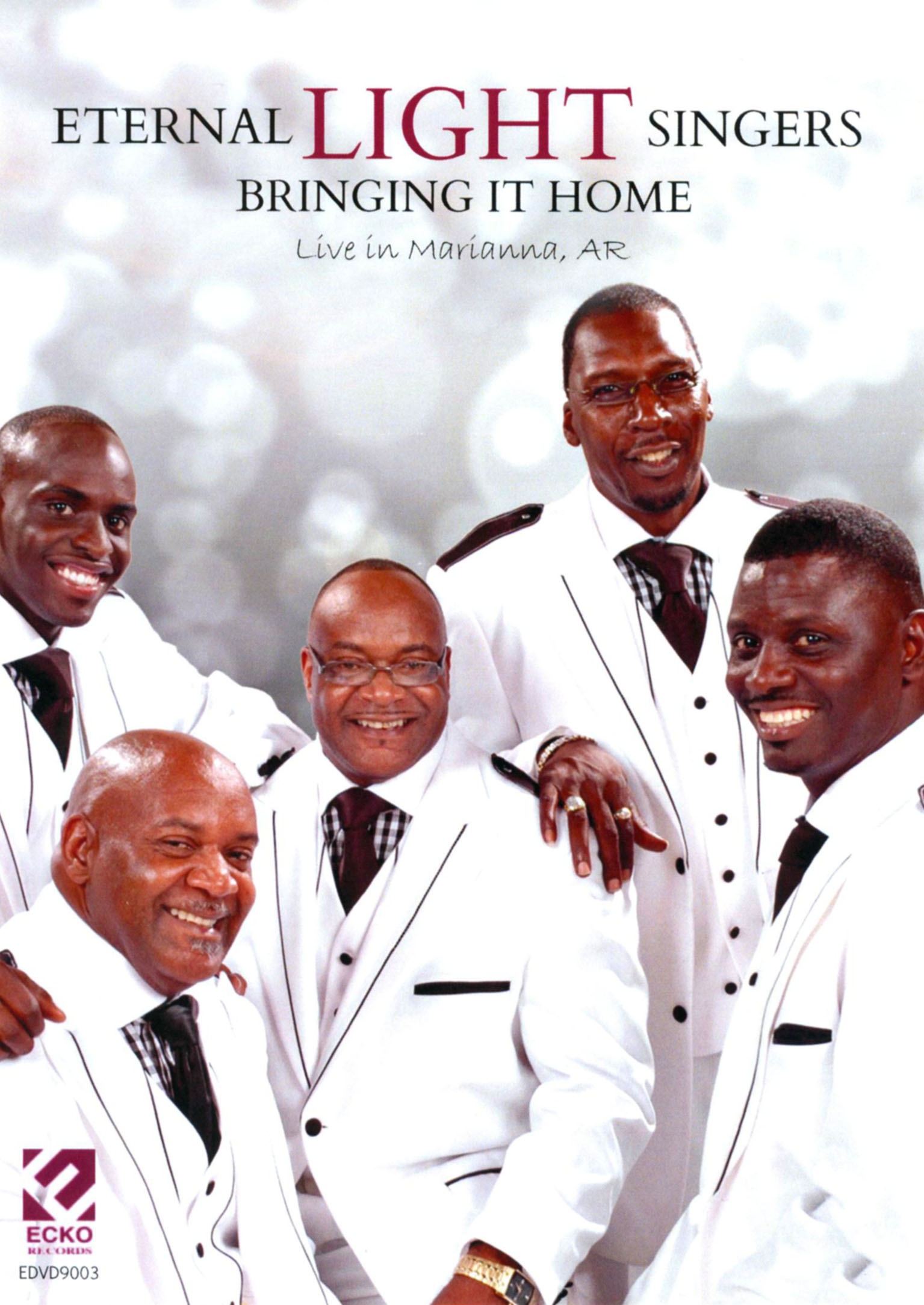 Eternal Light Singers: Bringing It Home - Live in Marianna, AR