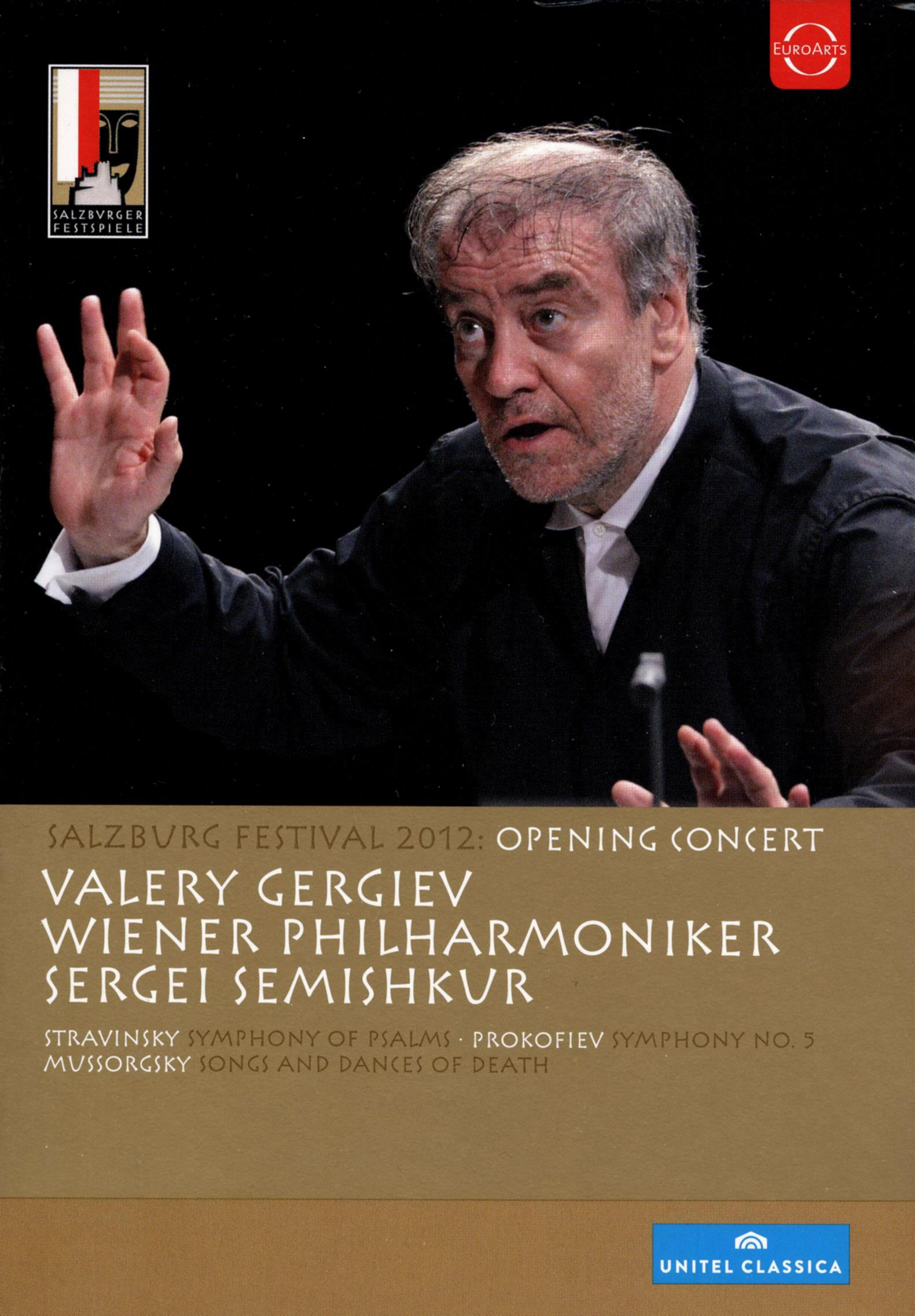 Salzburg Festival 2012: Opening Concert - Stravinsky/Prokofiev/Mussorgsky