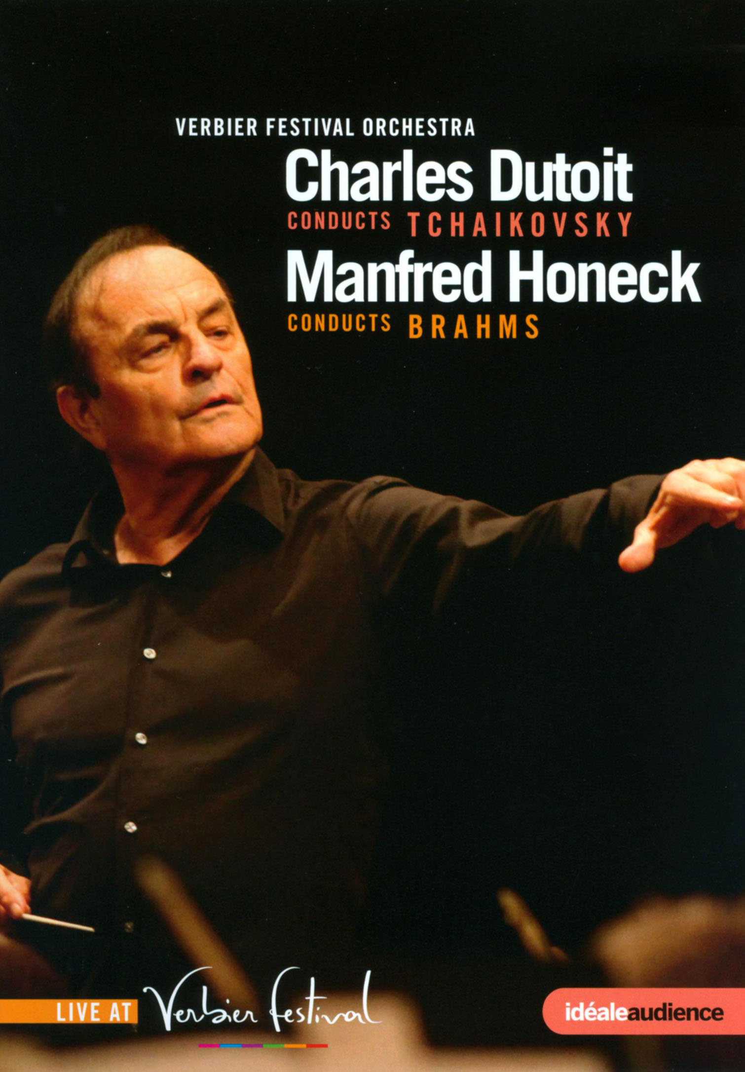 Verbier Festival Orchestra: Charles Dutoit Conducts Tchaikovsky/Manfred Honeck Conducts Brahms