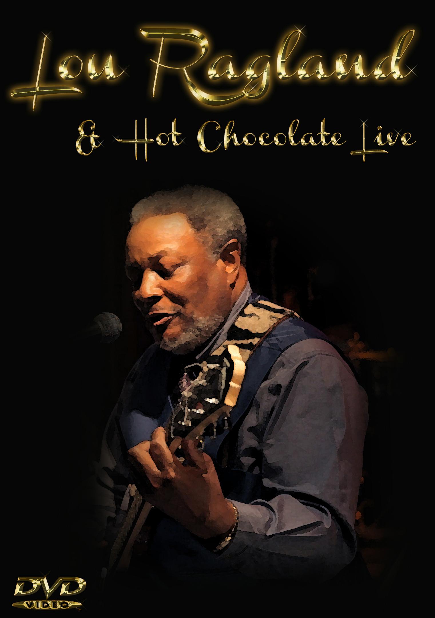 Lou Ragland & Hot Chocolate: Live