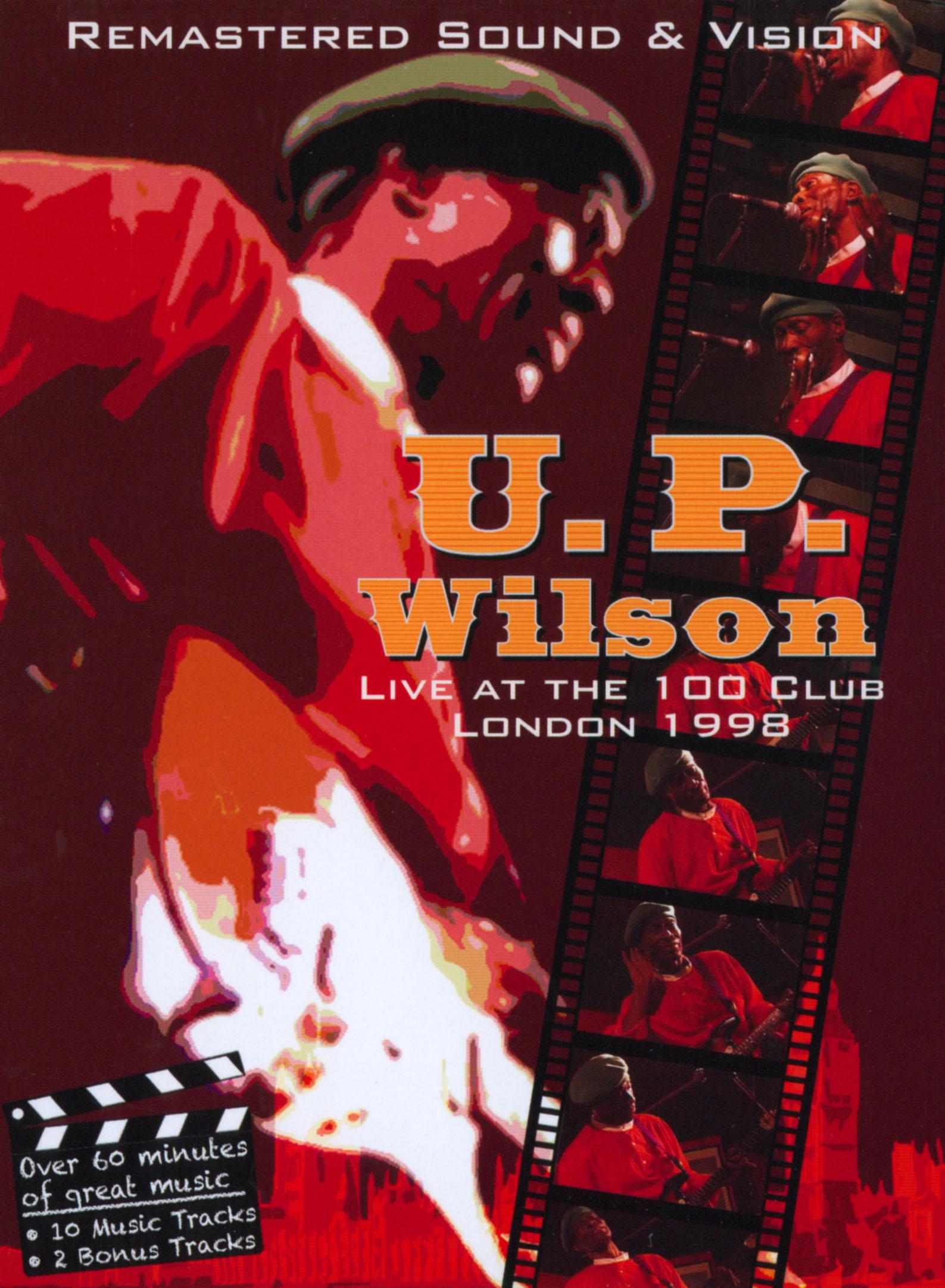 U.P. Wilson: Live at the 100 Club, London 1998