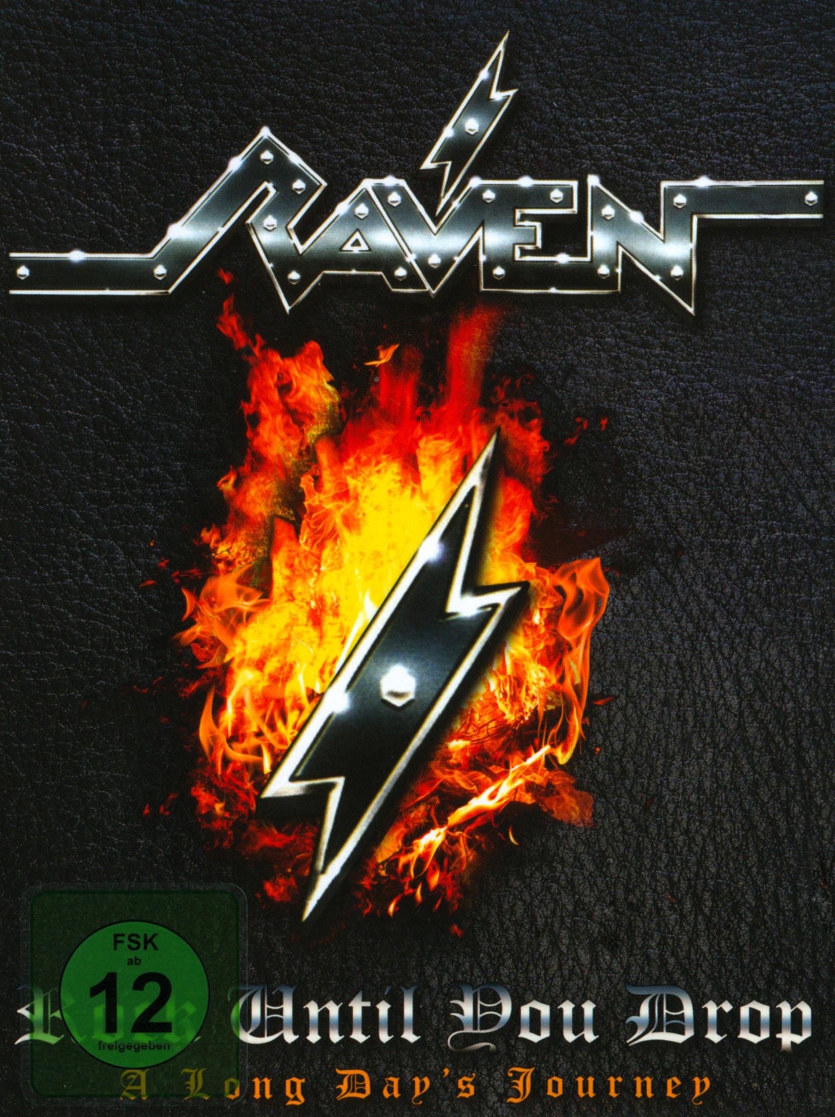 Raven: Rock Until You Drop - A Long Days Journey