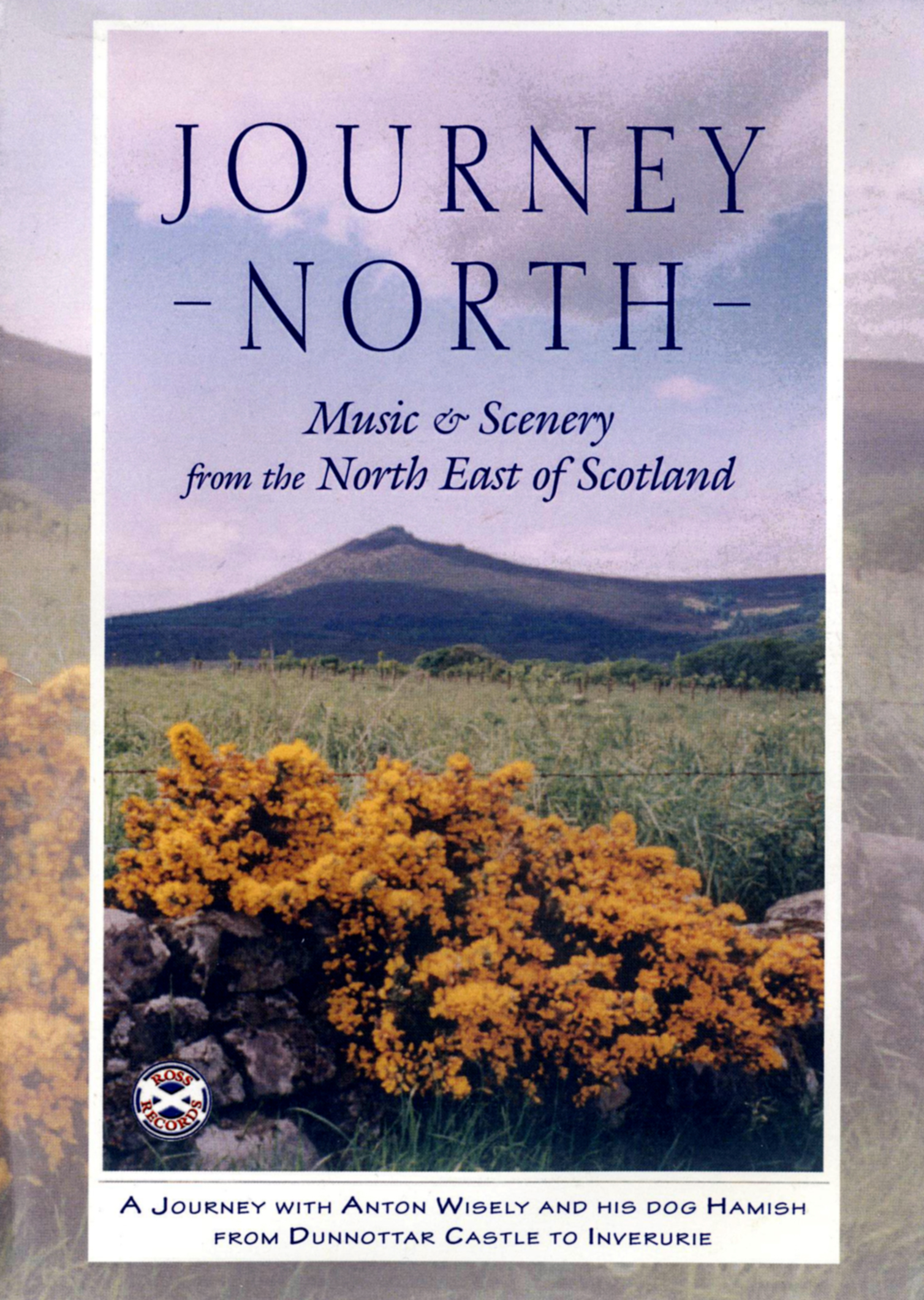 Journey North - Music & Scenery from the North East of Scotland