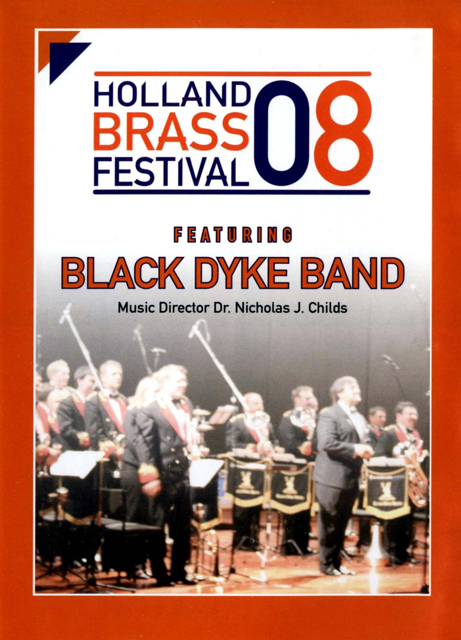 Holland Brass Festival 2008 Featuring Black Dyke Band