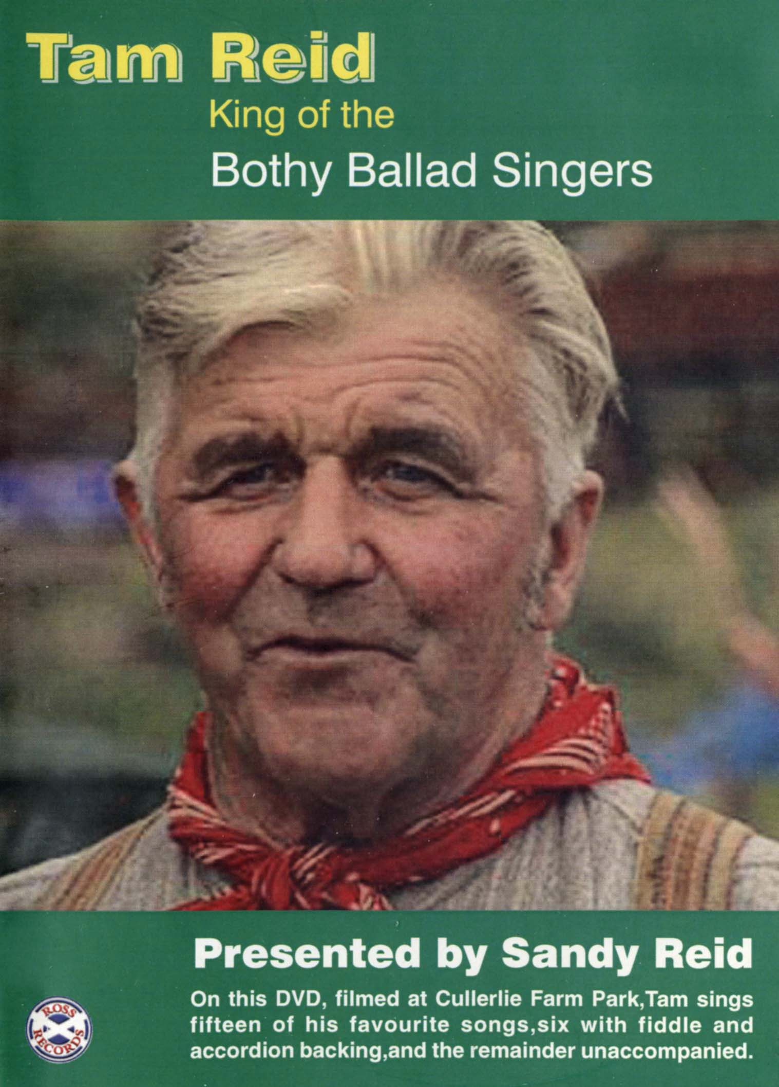 Tam Reid: King of the Bothy Ballad Singers