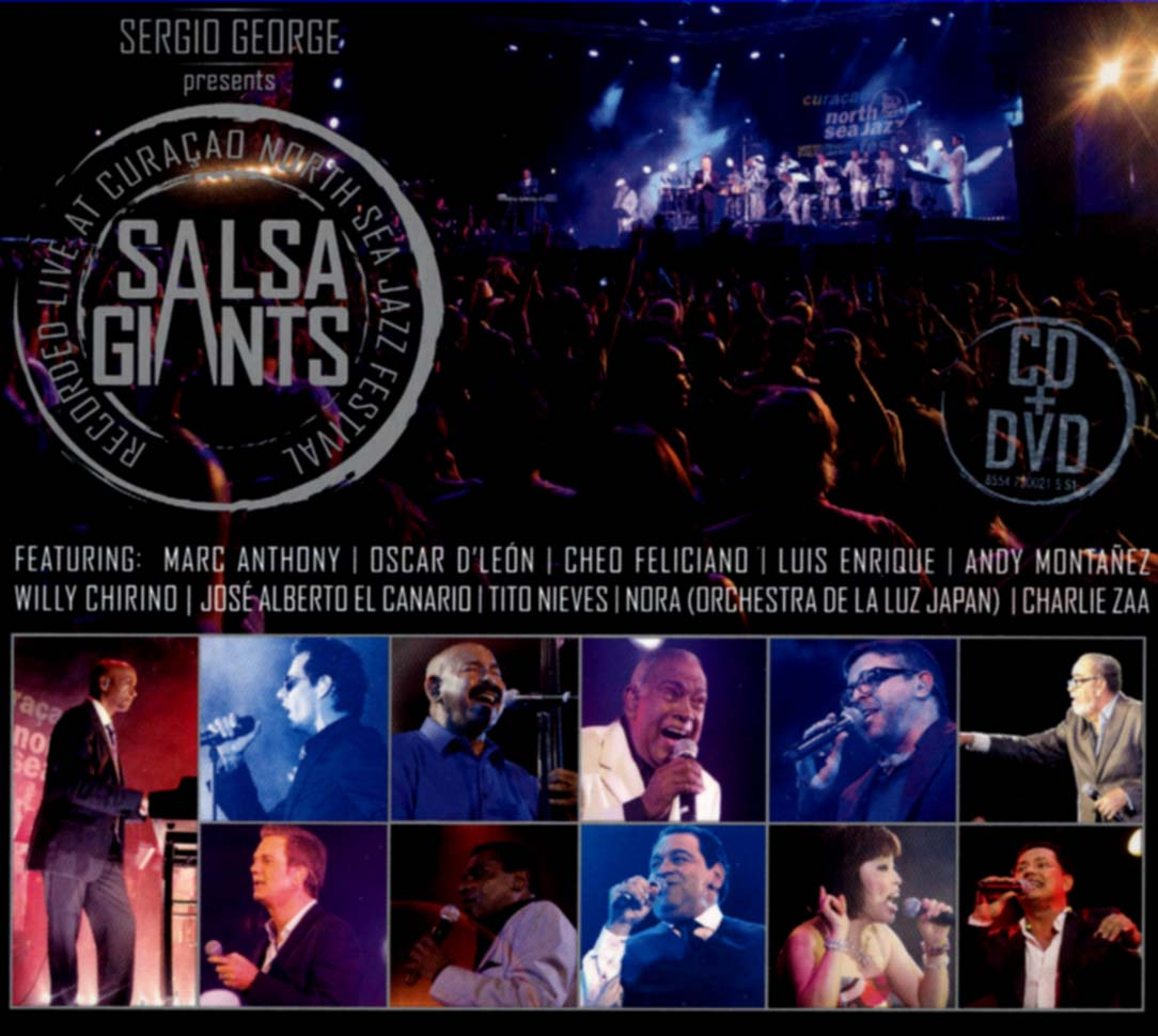 Sergio George Presents Salsa Giants - Recorded Live at Curaçao North Sea Jazz Festival