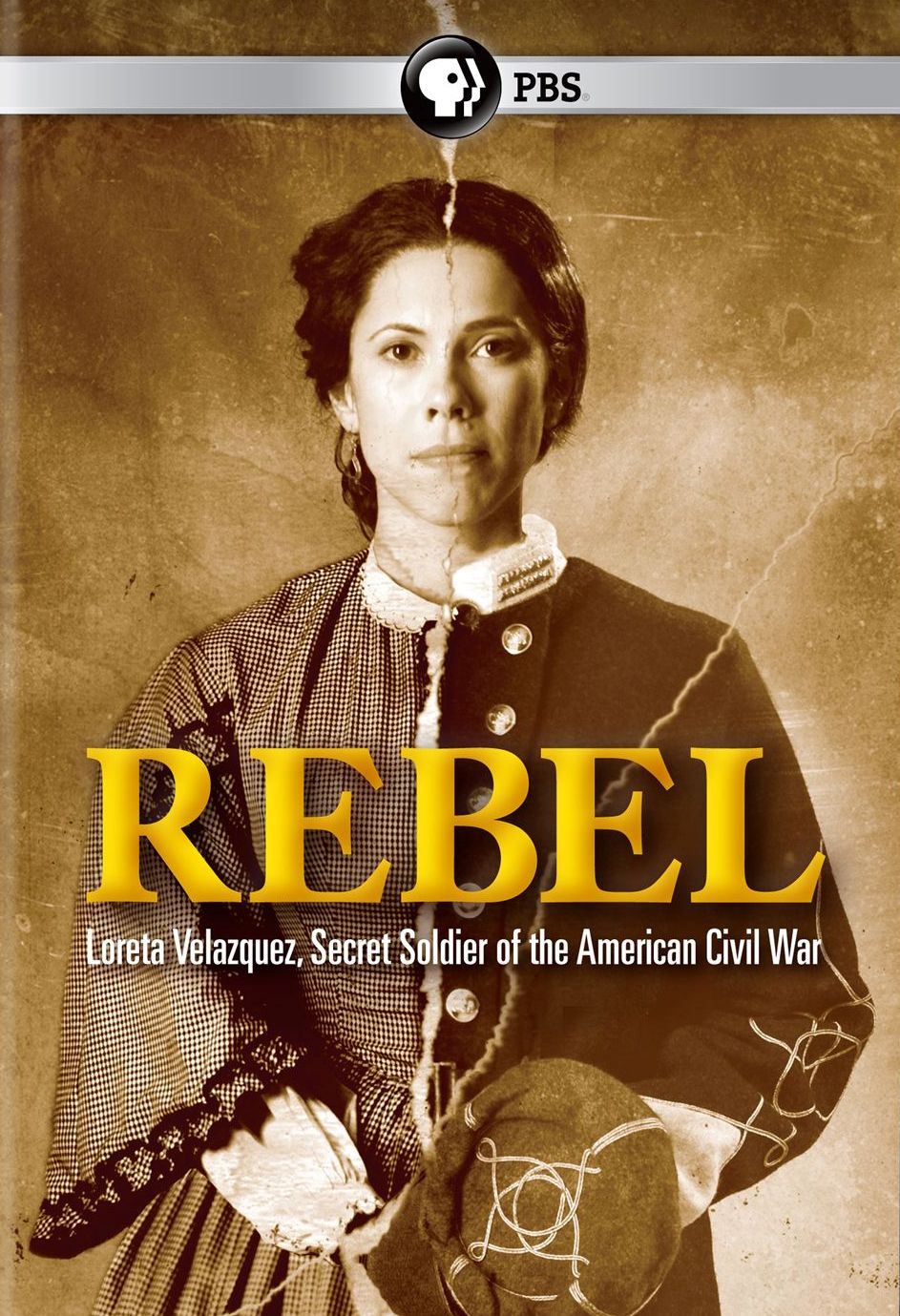 Rebel: Loreta Velazquez, Secret Soldier of the American Civil War