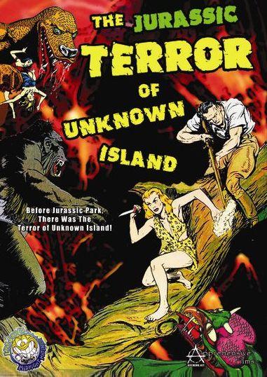 Jurassic Terror of Unknown Island
