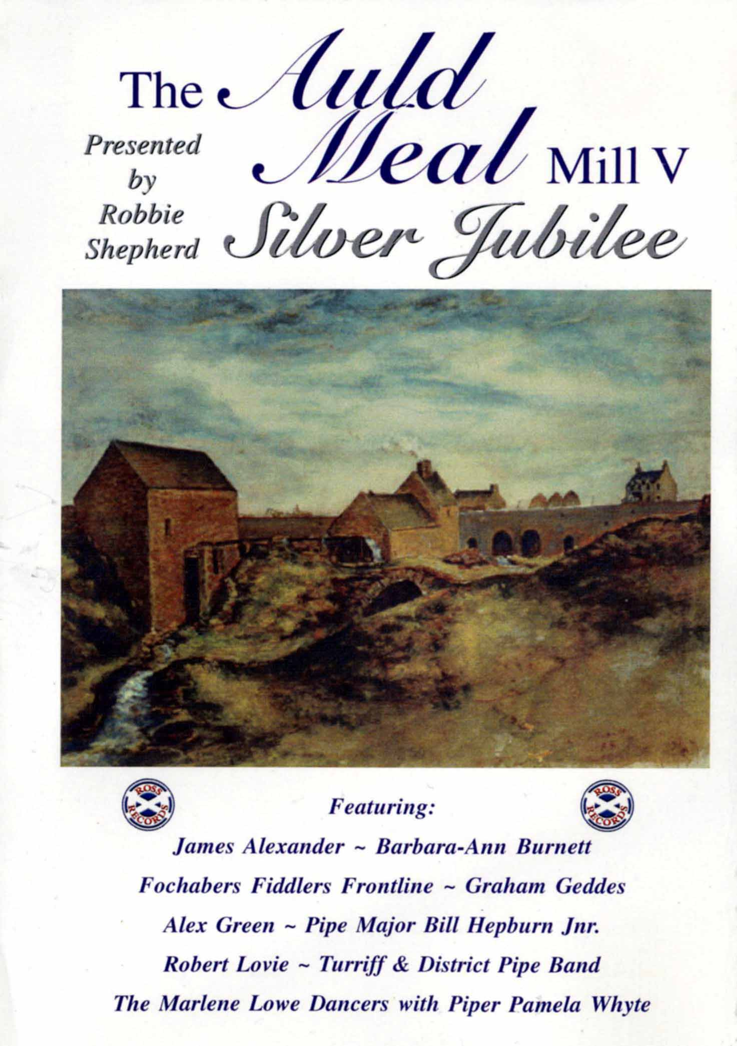 The Auld Meal: Mill V - Silver Jubilee