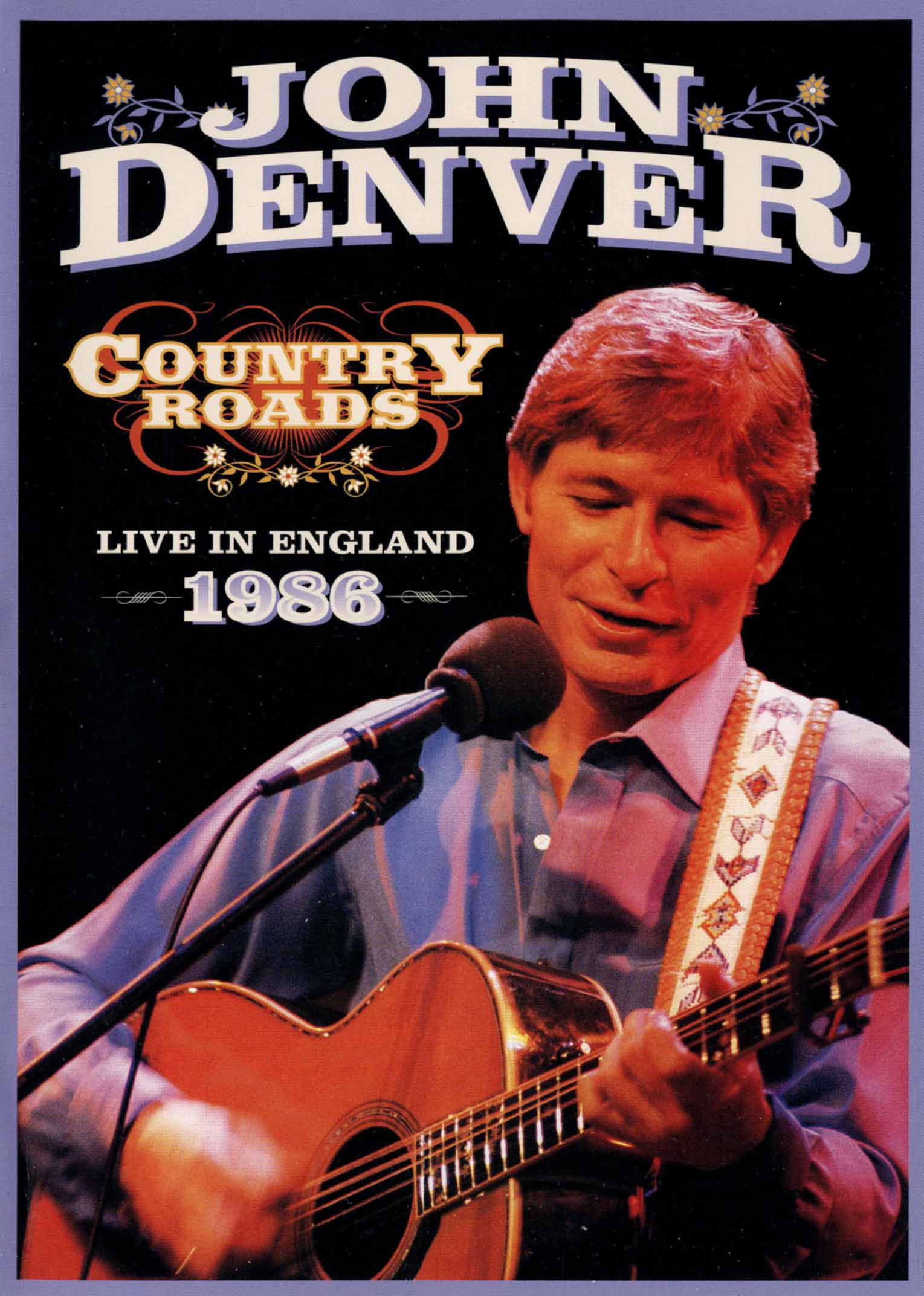 John Denver: Country Roads - Live in England 1986