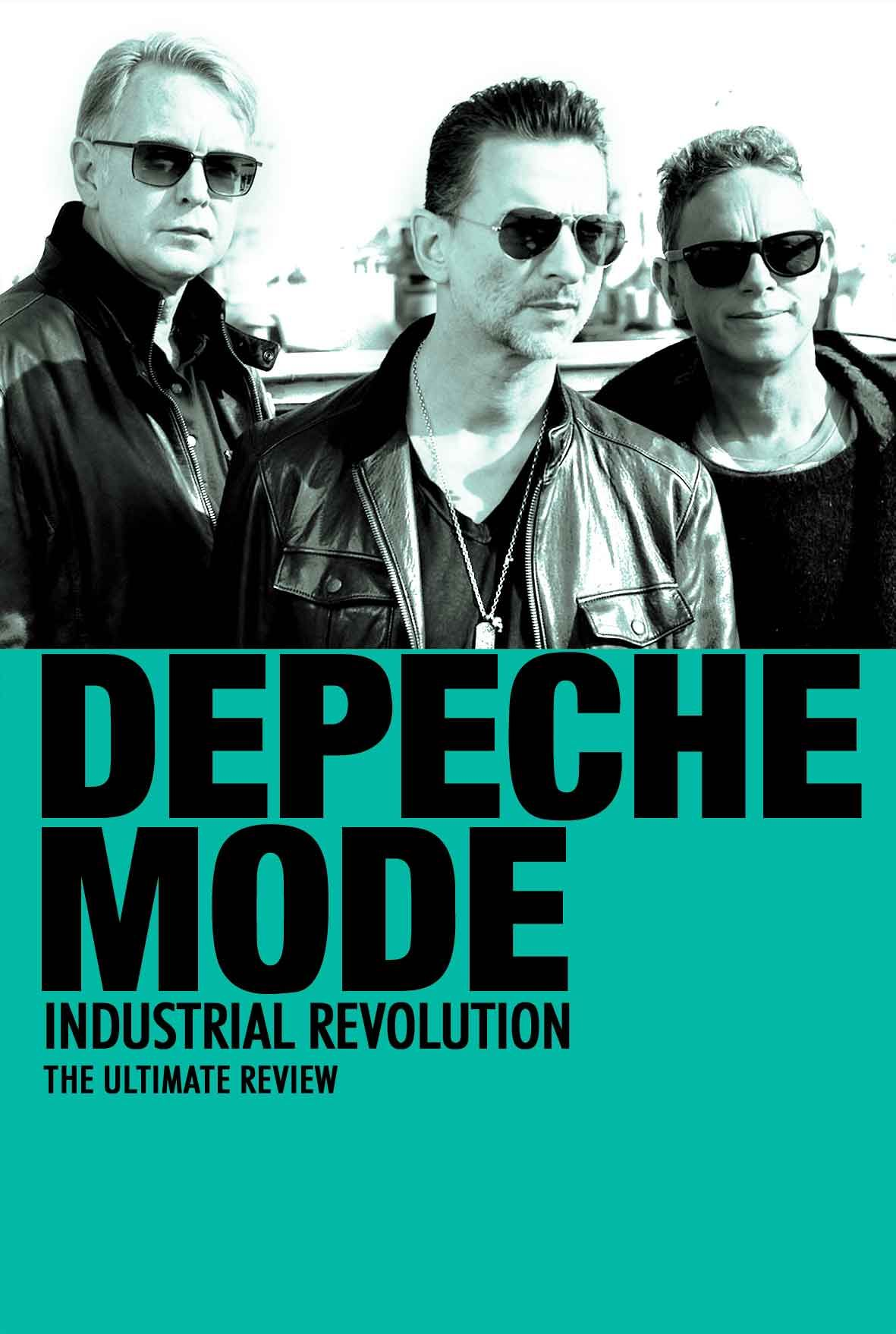 Depeche Mode: Industrial Revolution