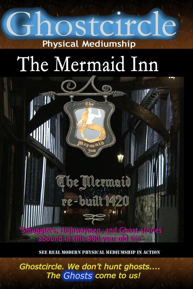 Ghostcircle: Physical Mediumship - The Mermaid Inn