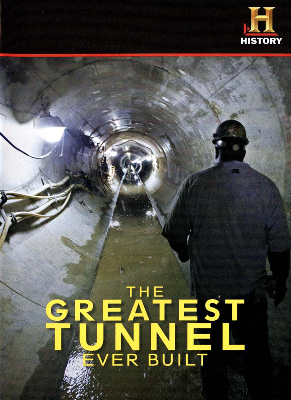 The Greatest Tunnel Ever Built