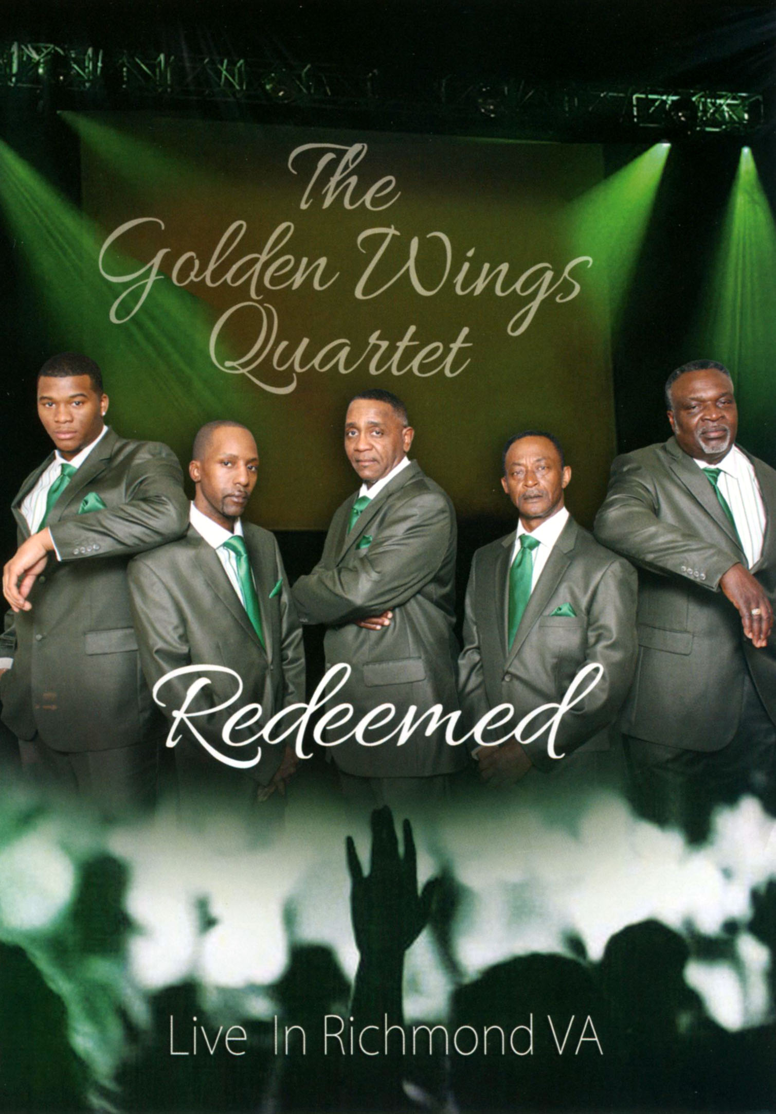 The Golden Wings Quartet: Redeemed - Live in Richmond, VA