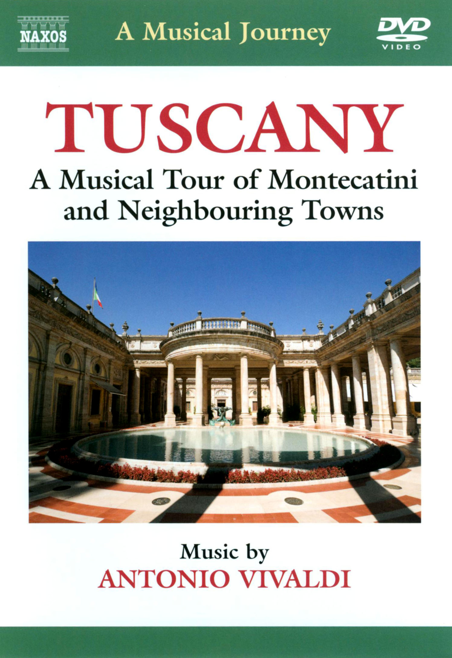 A Musical Journey: Tuscany - A Musical Tour of Montecatini and Neighboring Towns