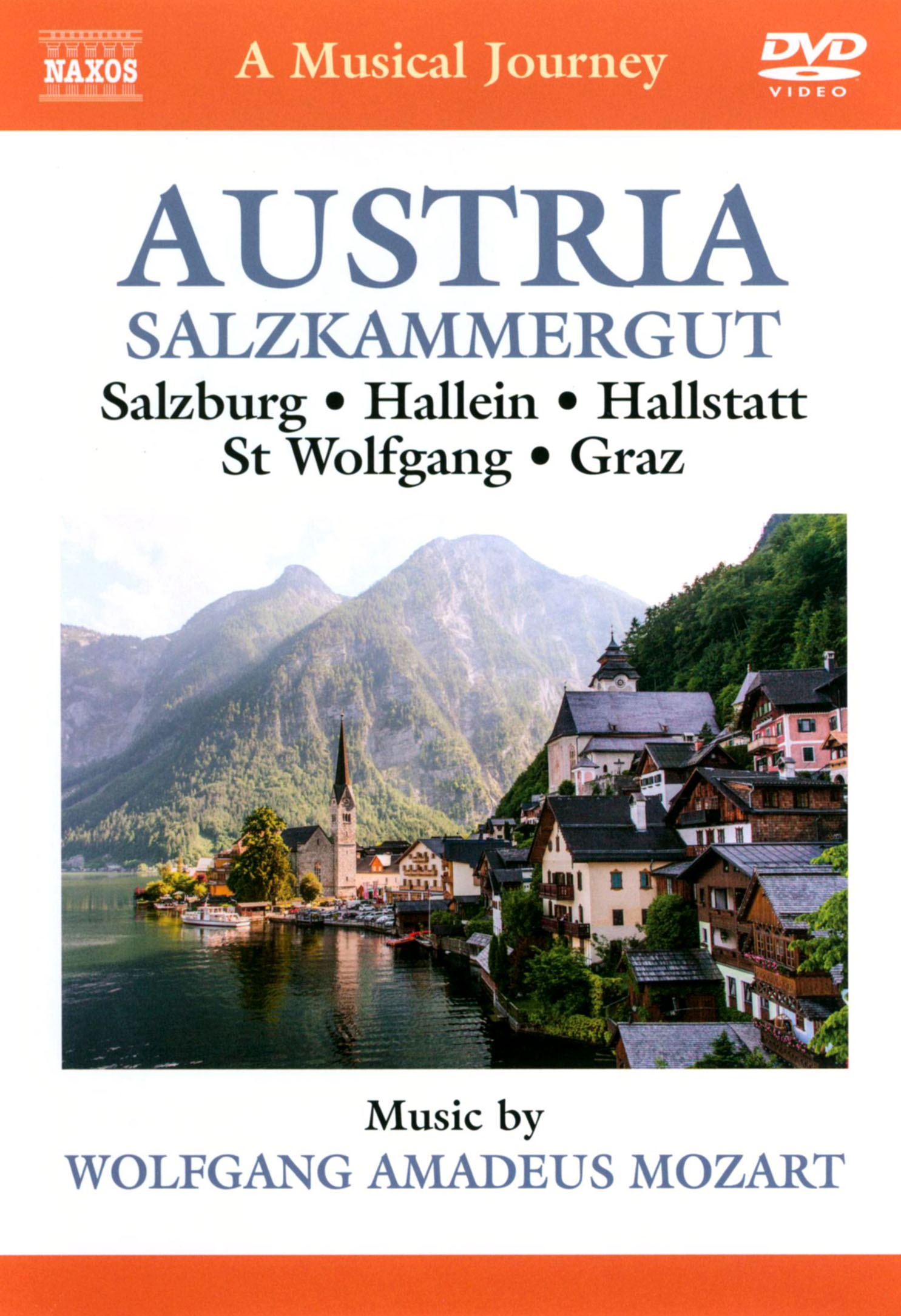 A Musical Journey: Austria - Salzkammergut