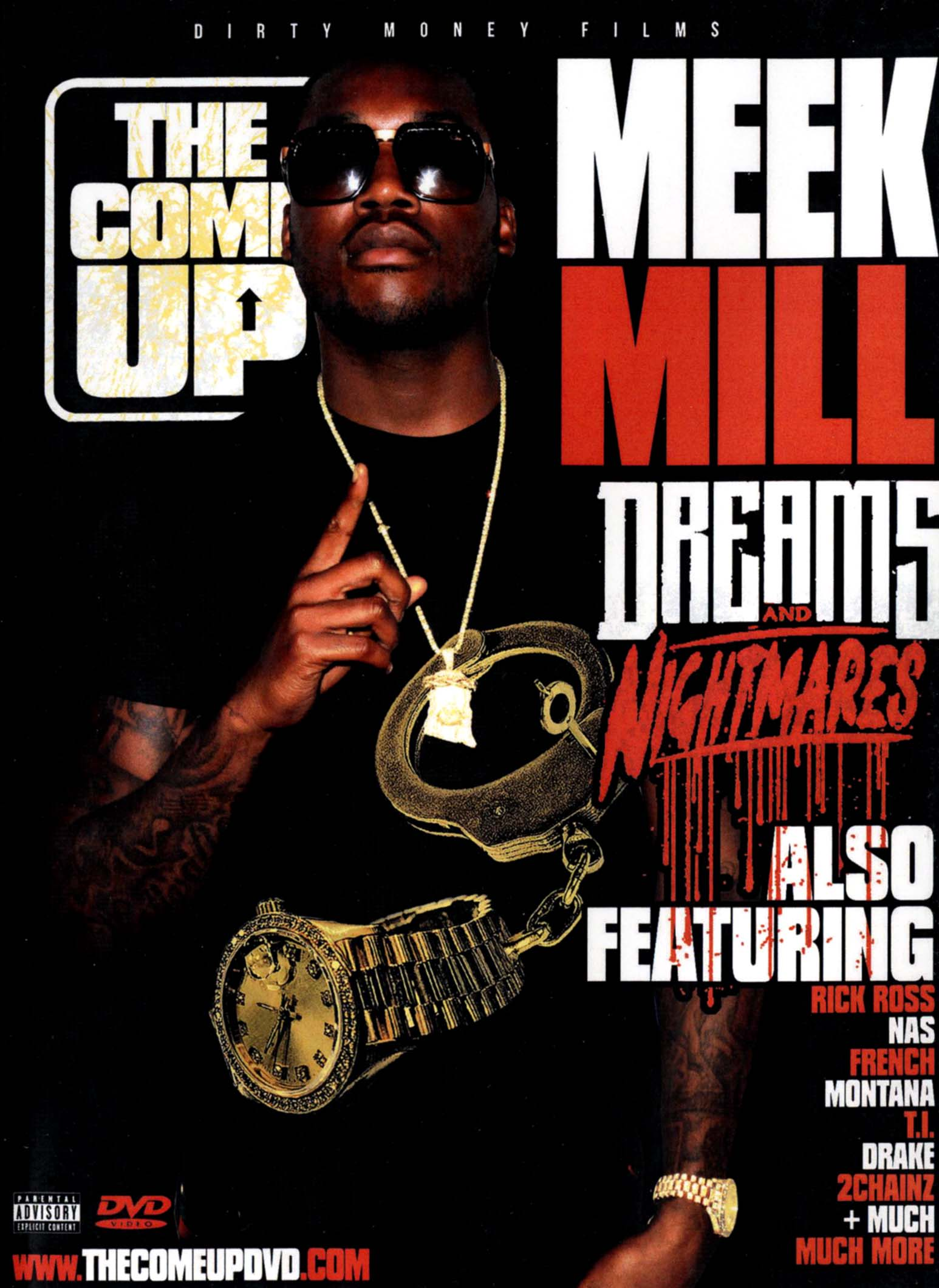 The Come Up: Meek Mill - Dreams and Nightmares