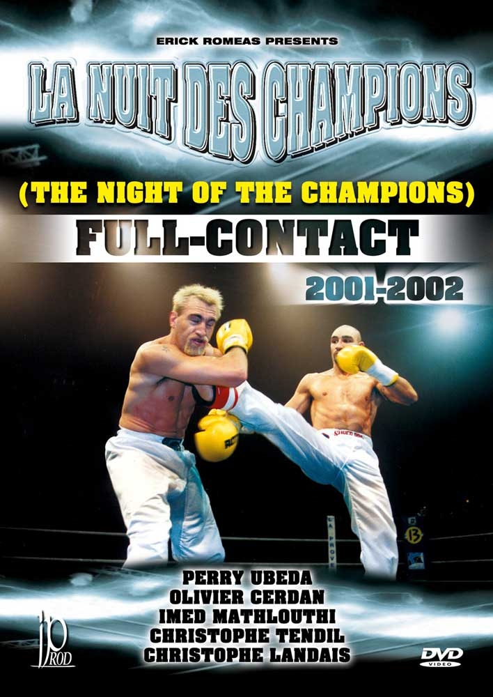 The Night of the Champions: Full-Contact 2001-2002