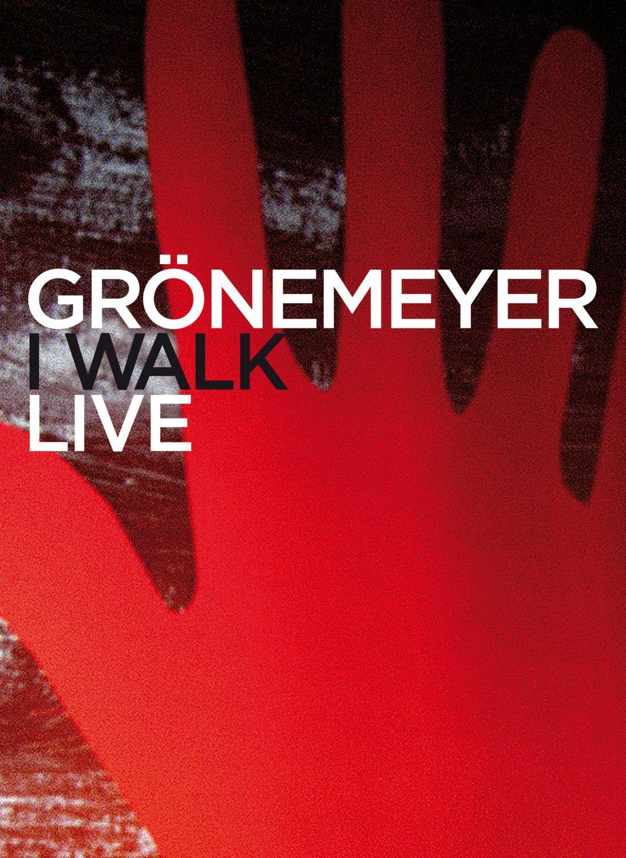 Grönemeyer: I Walk Live