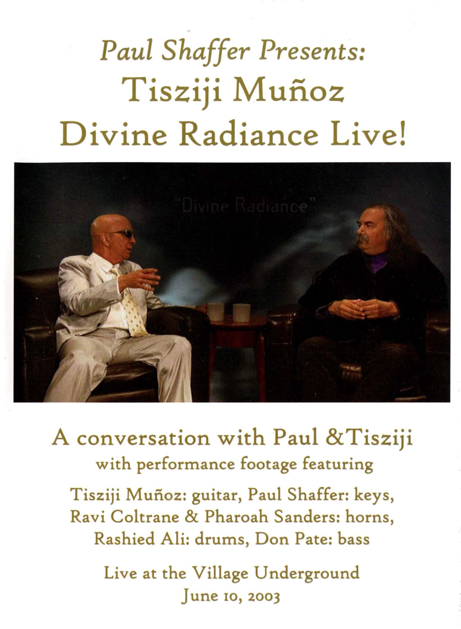 Paul Shaffer Presents: Tisziji Muñoz - Divine Radiance Live!