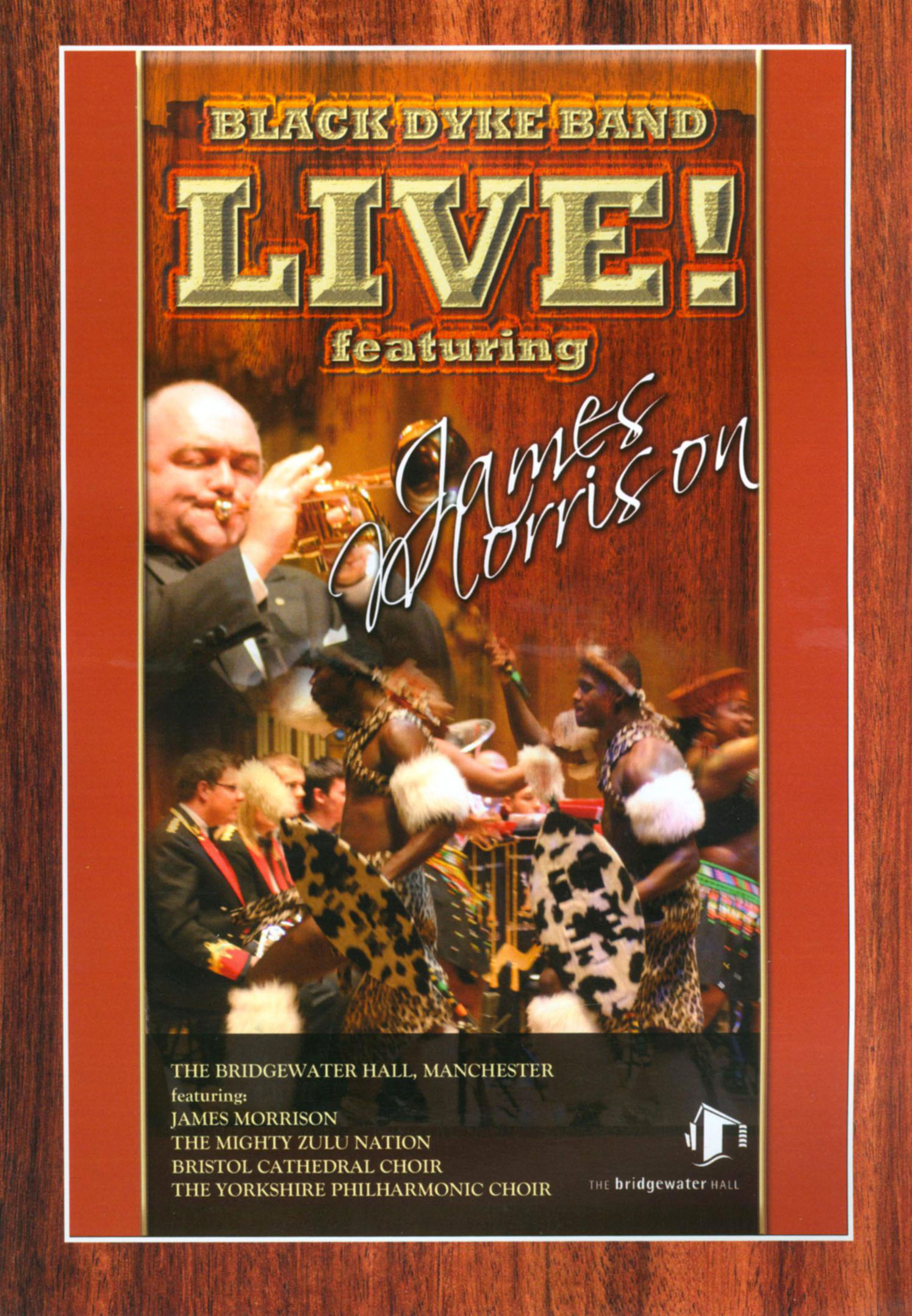 Black Dyke Band: Live! - Featuring James Morrison